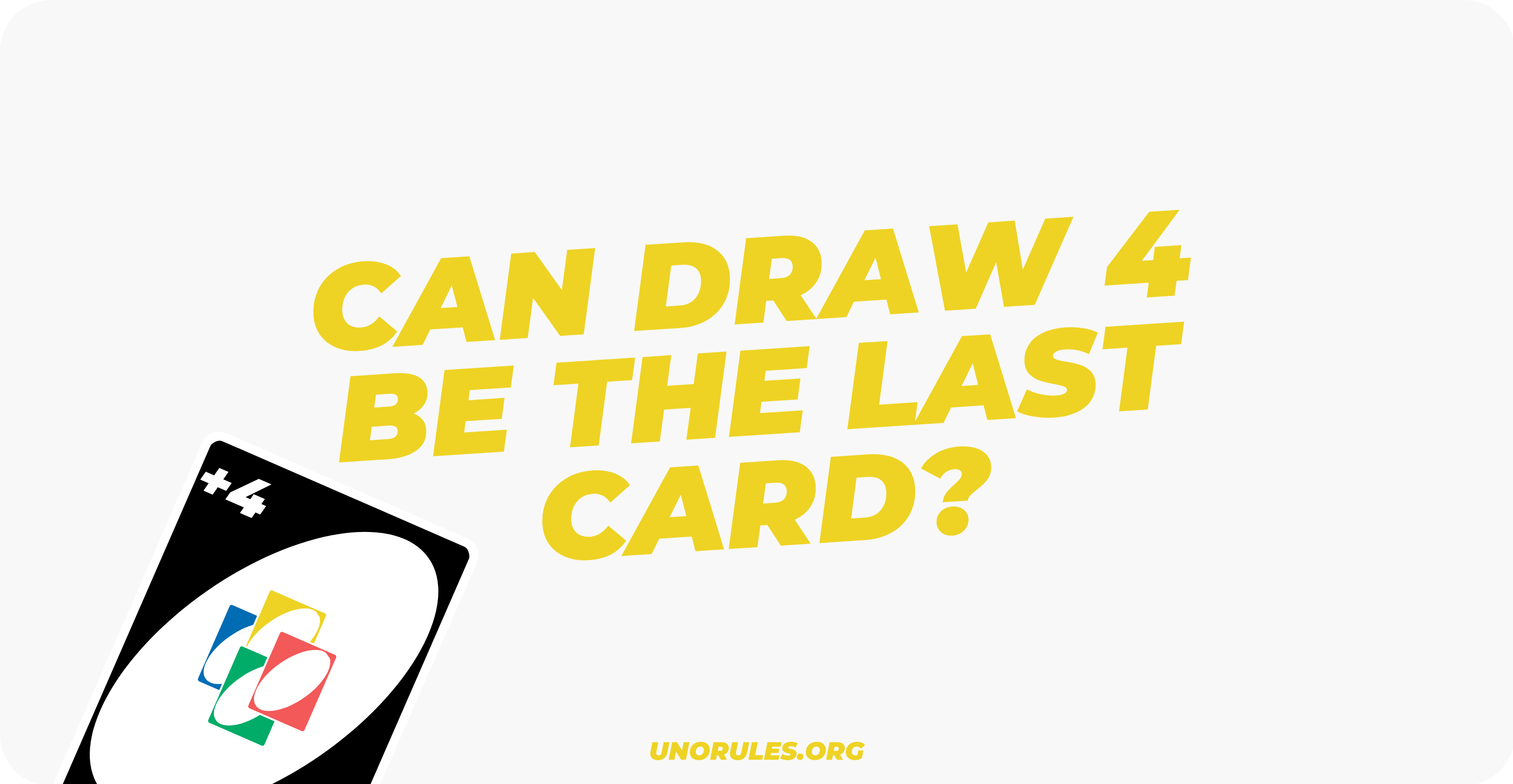 Can draw 4 be the last card