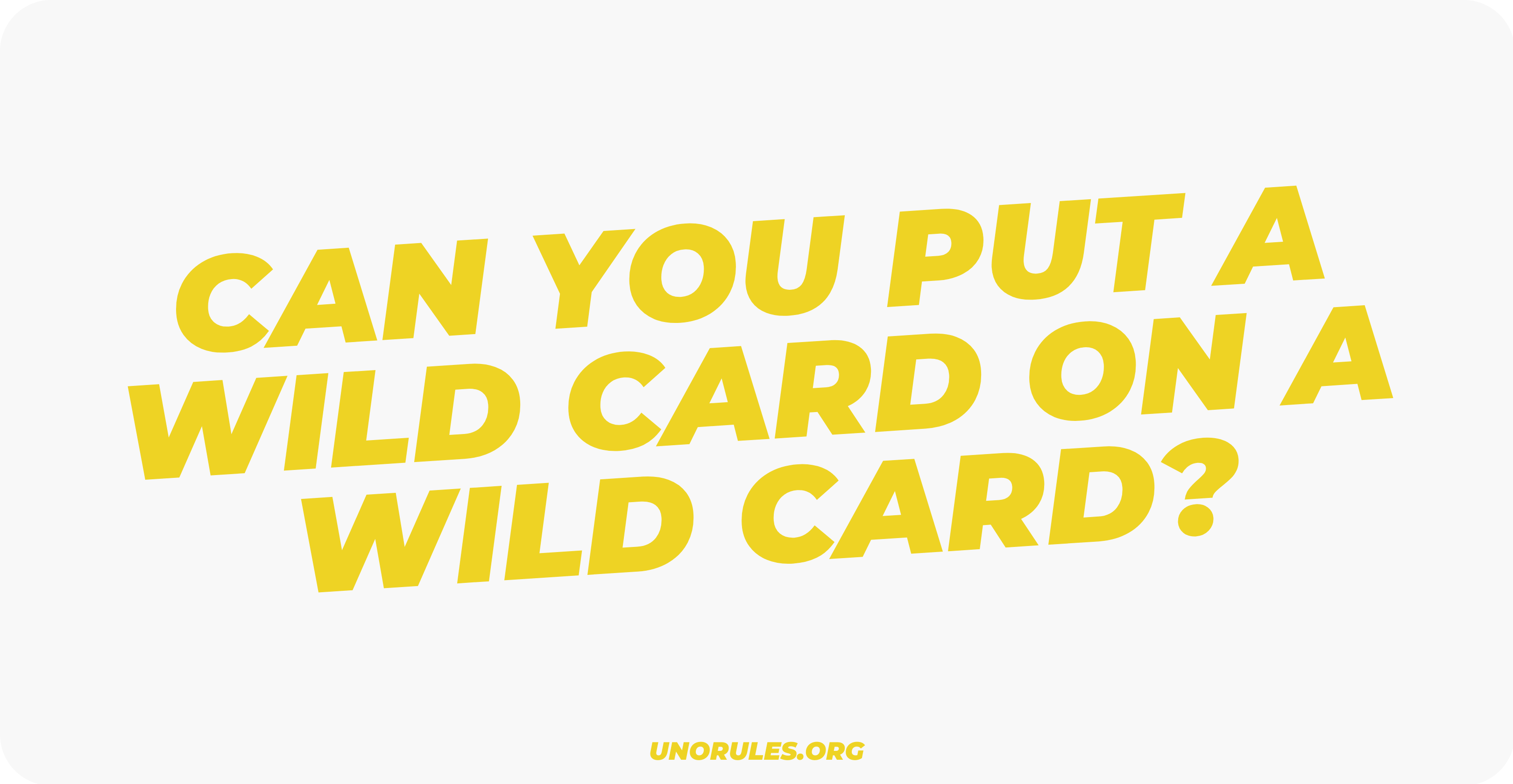 Can you put a wild card on a wild card