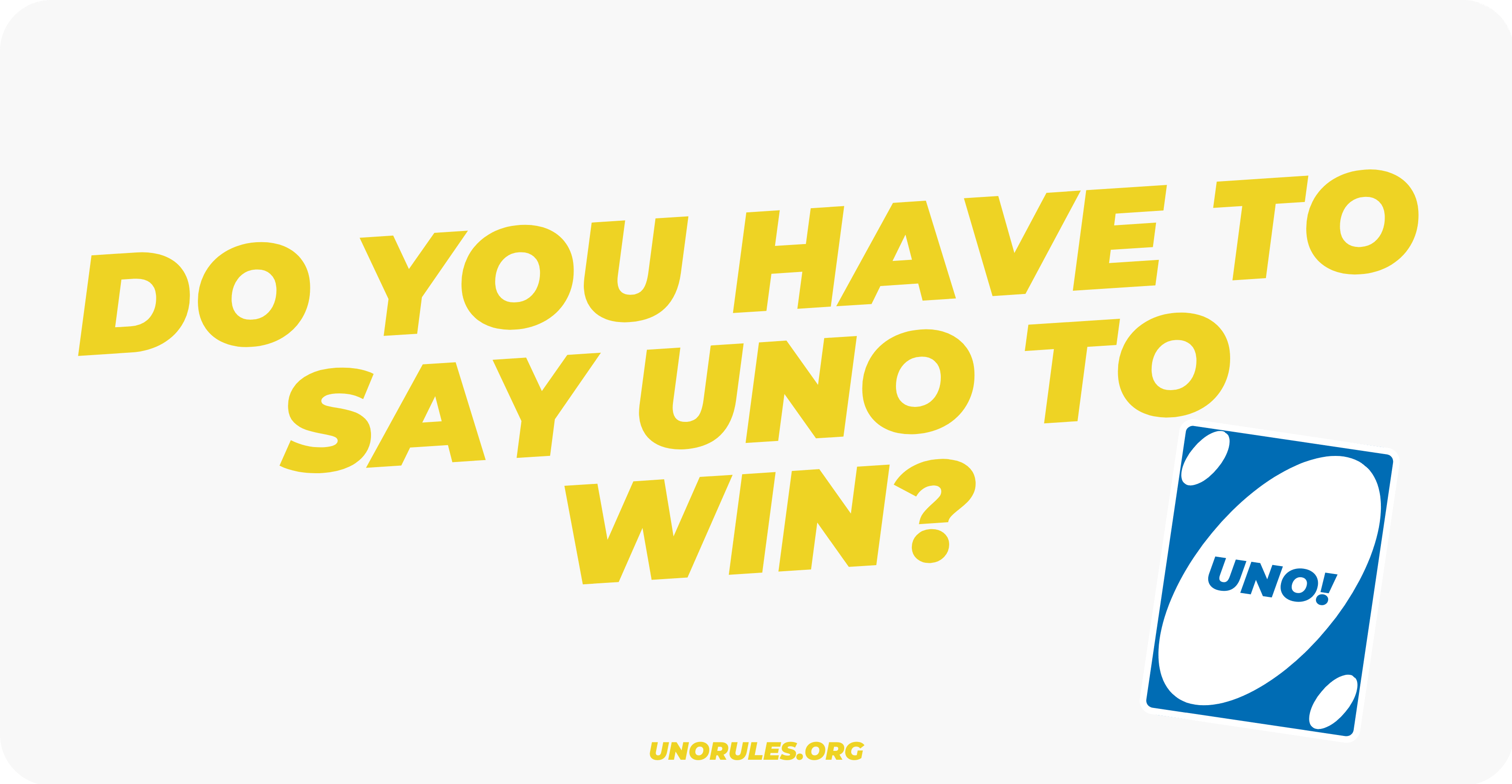 Do you have to say Uno to win