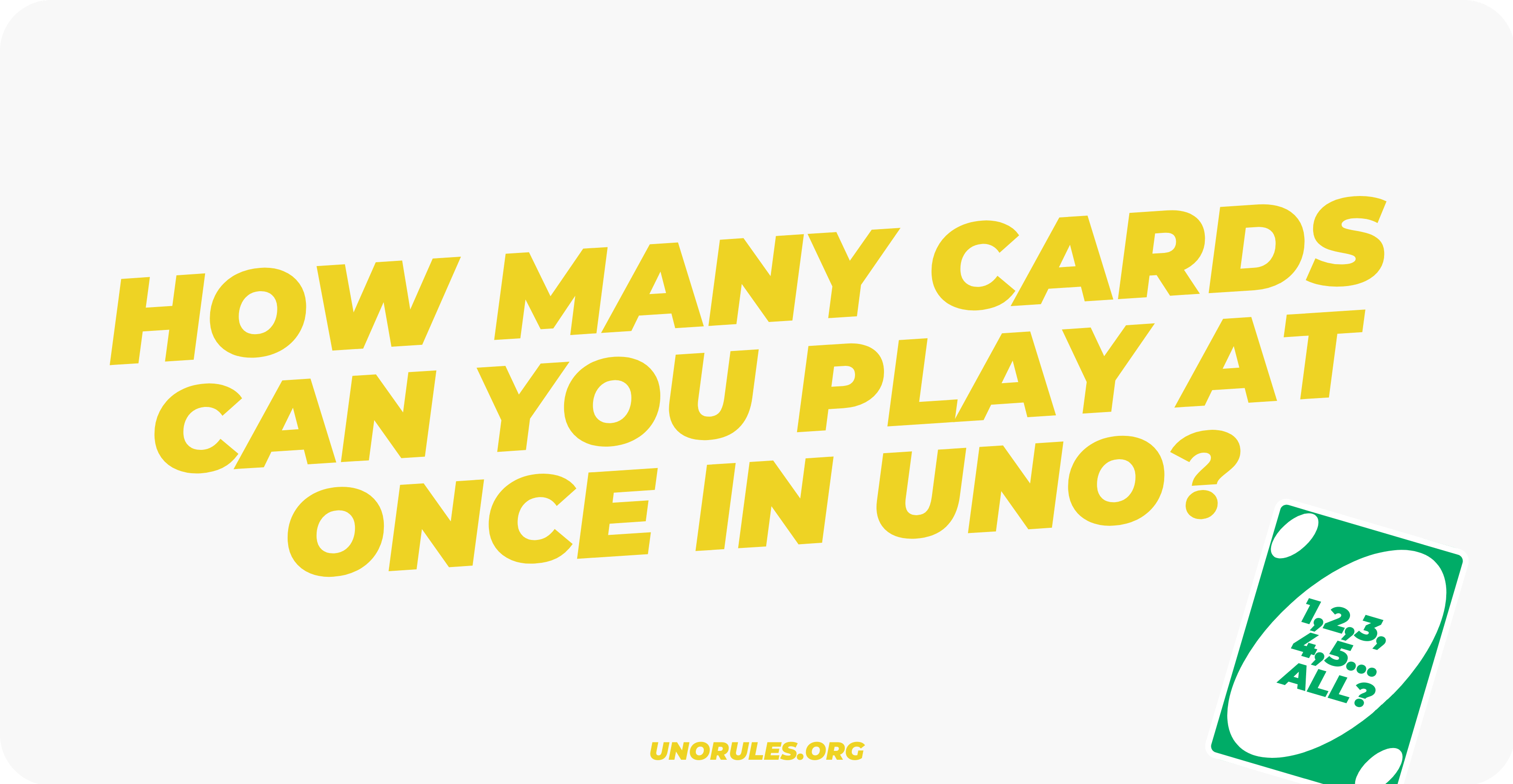 How many cards can you play at once in uno