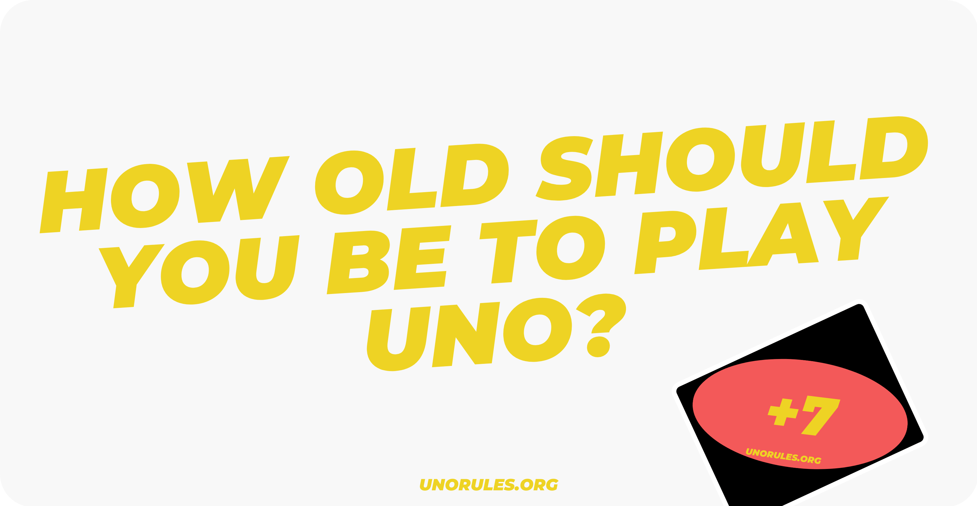 How old should you be to play Uno