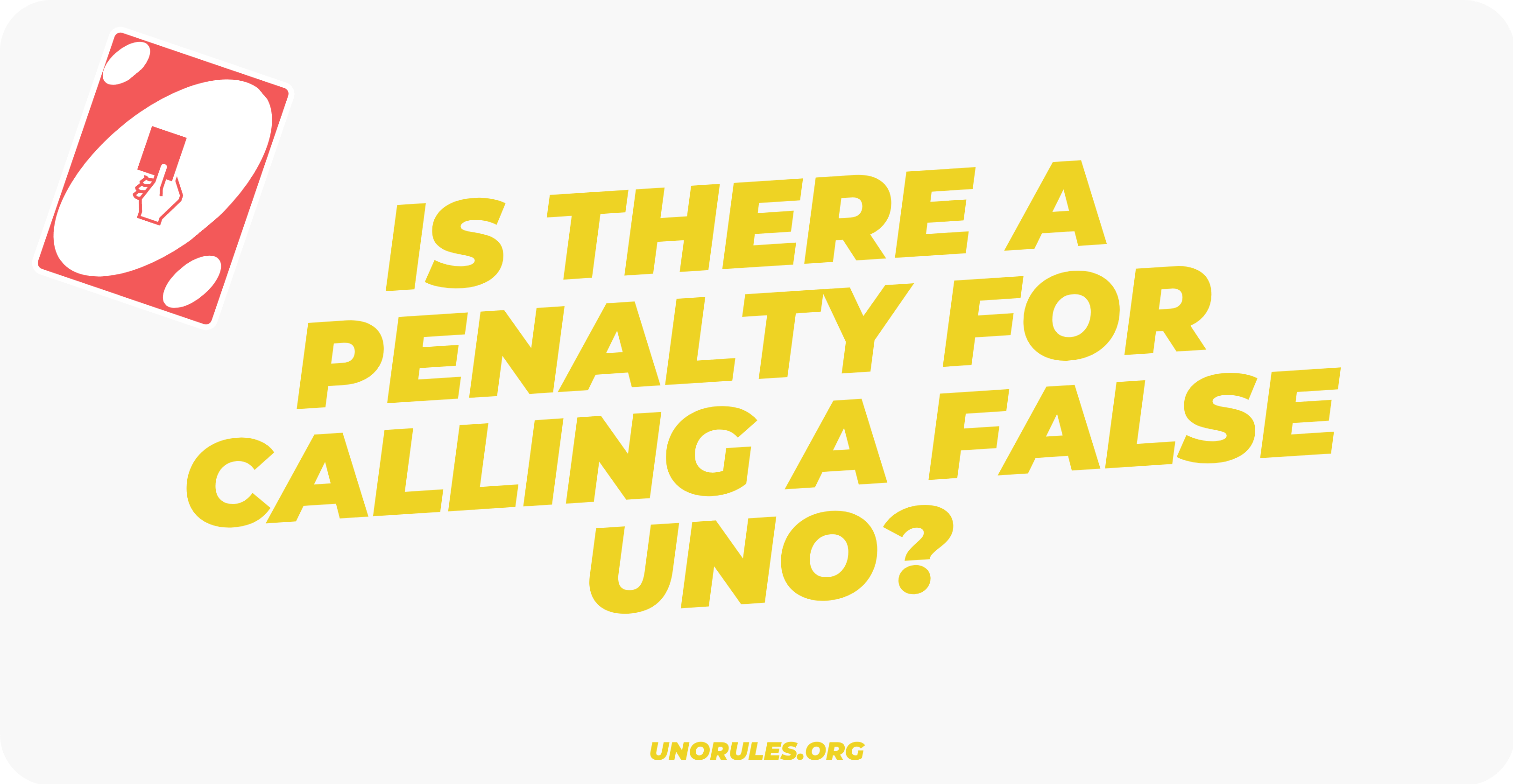 Is there a penalty for calling a false Uno