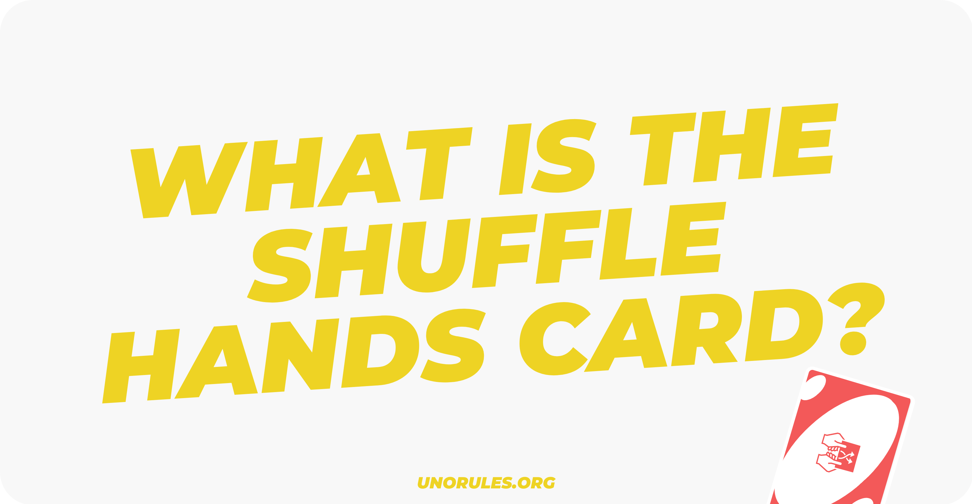 What is the shuffle hands card?