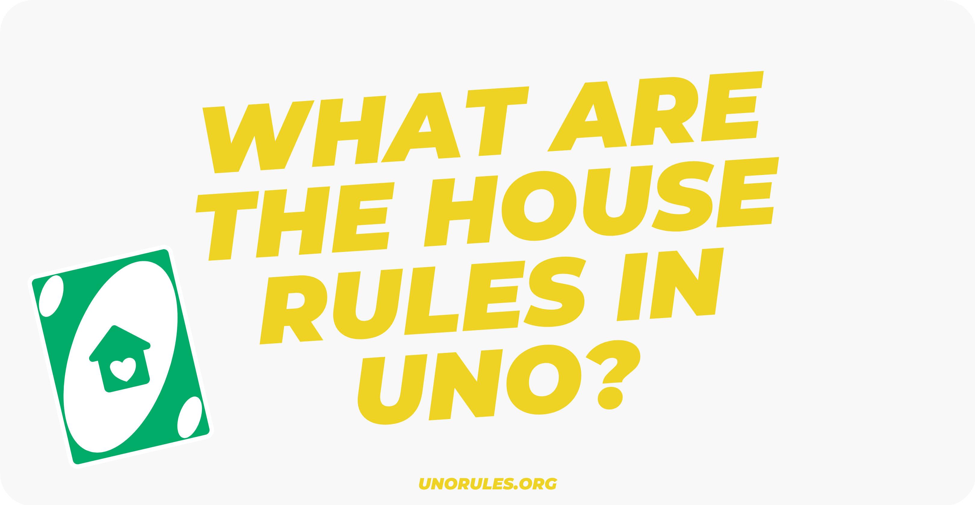 What are the house rules in uno