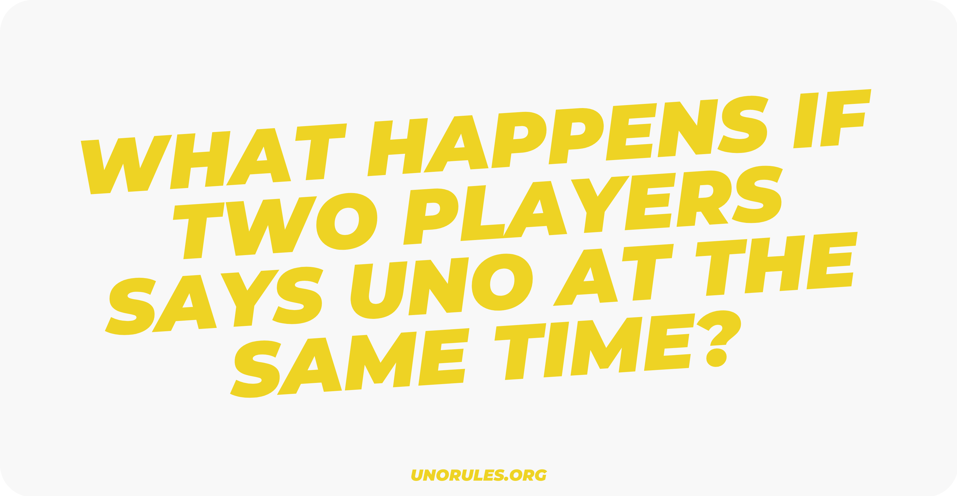What happens if two players says Uno at the same time