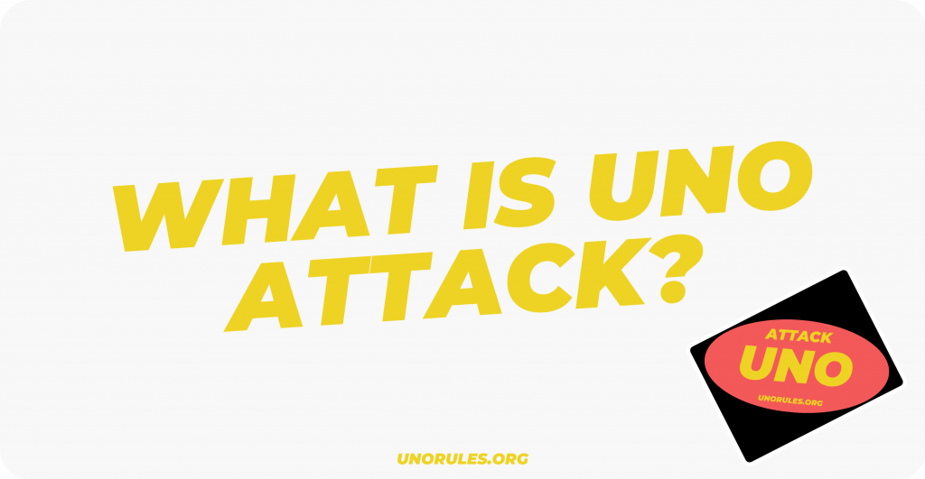 What is attack Uno