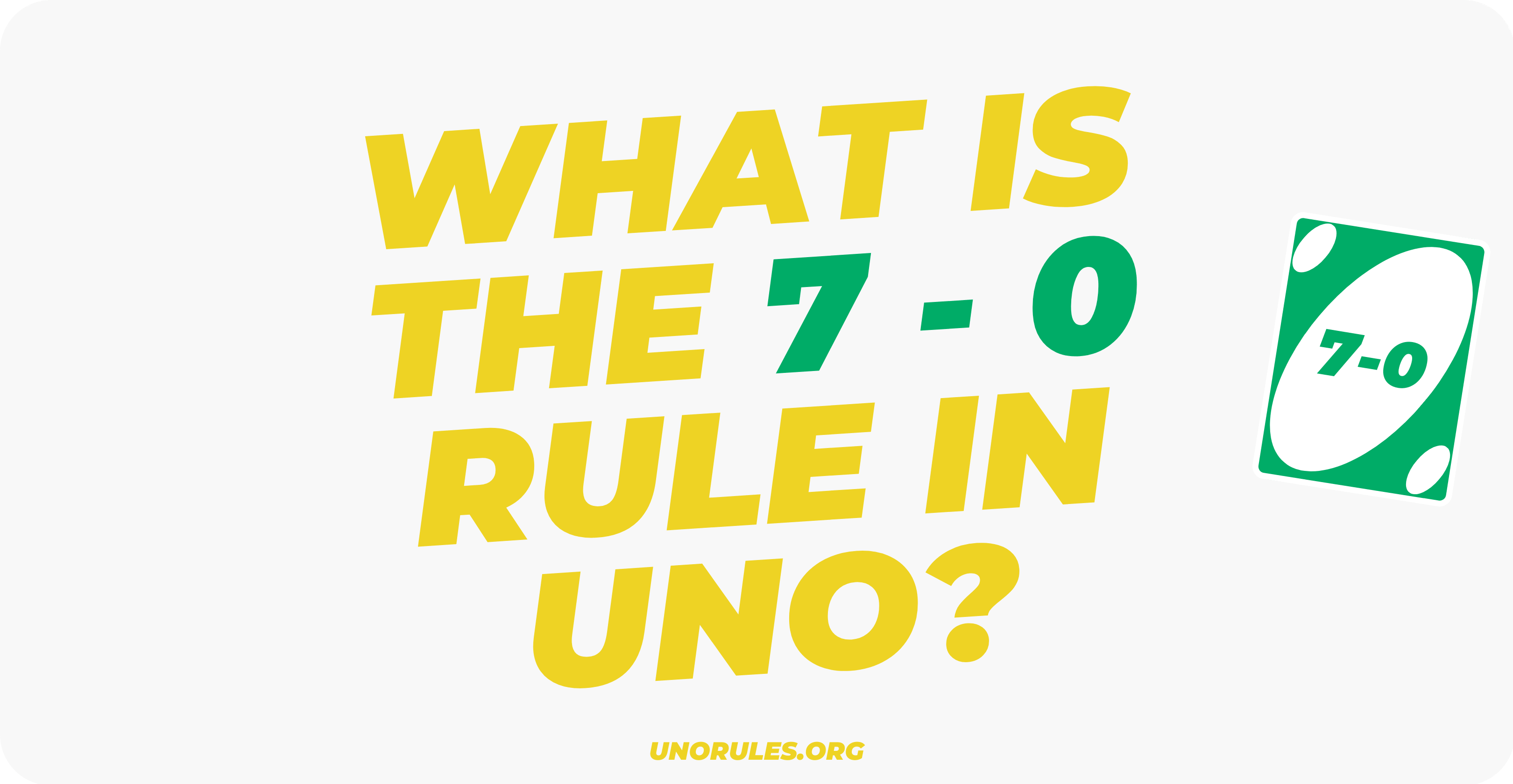 What is the 7 0 rule in Uno
