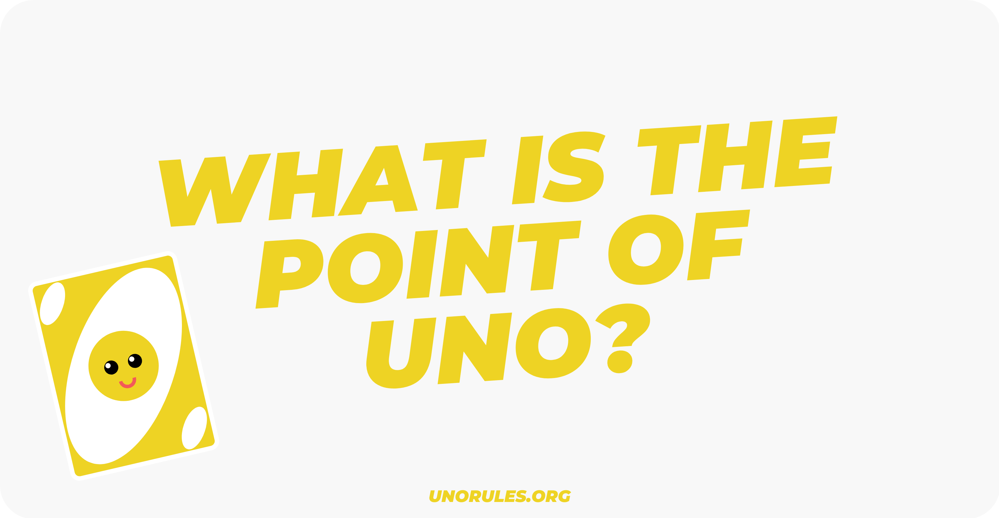 What is the point of Uno