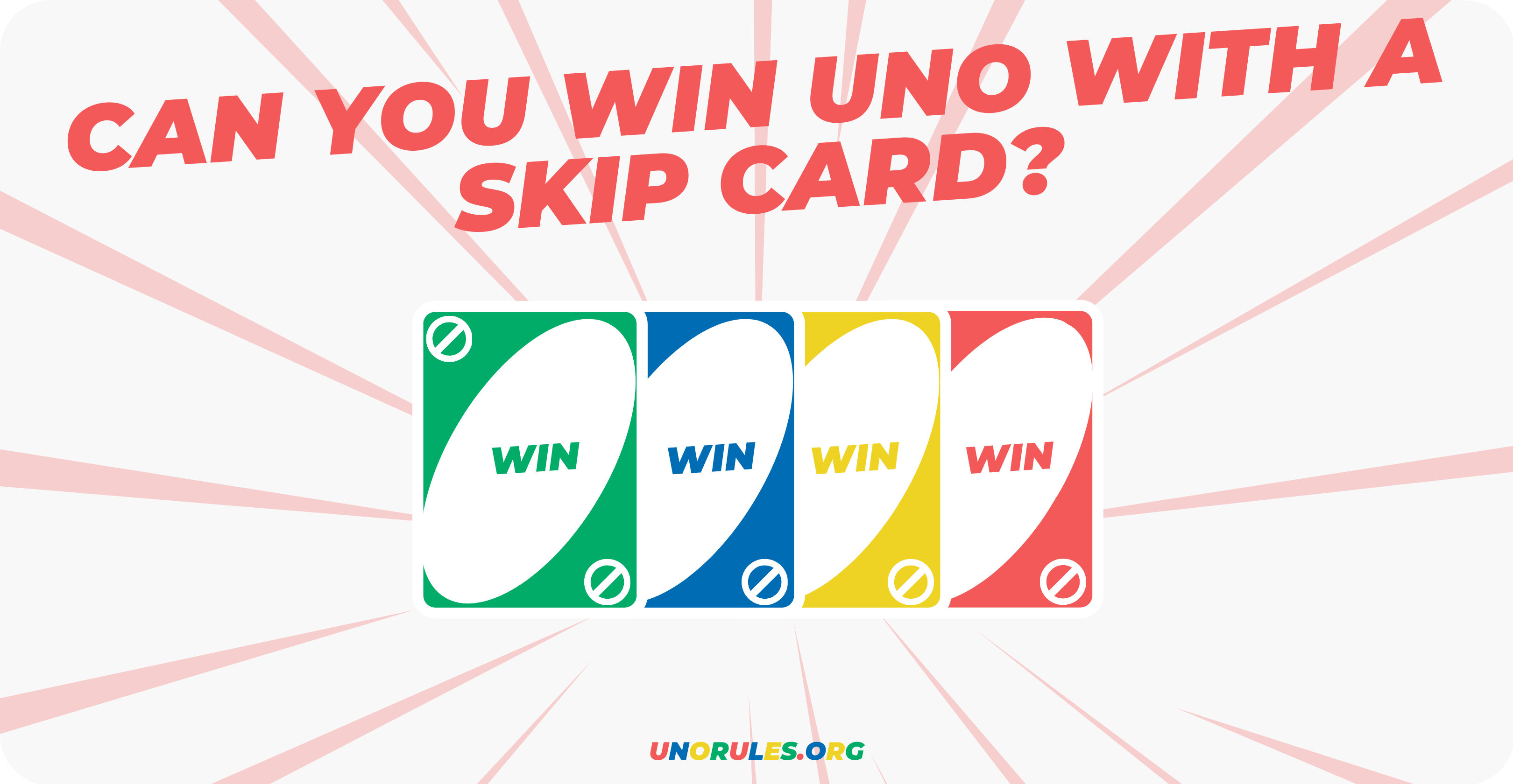 Can you win uno with a skip card