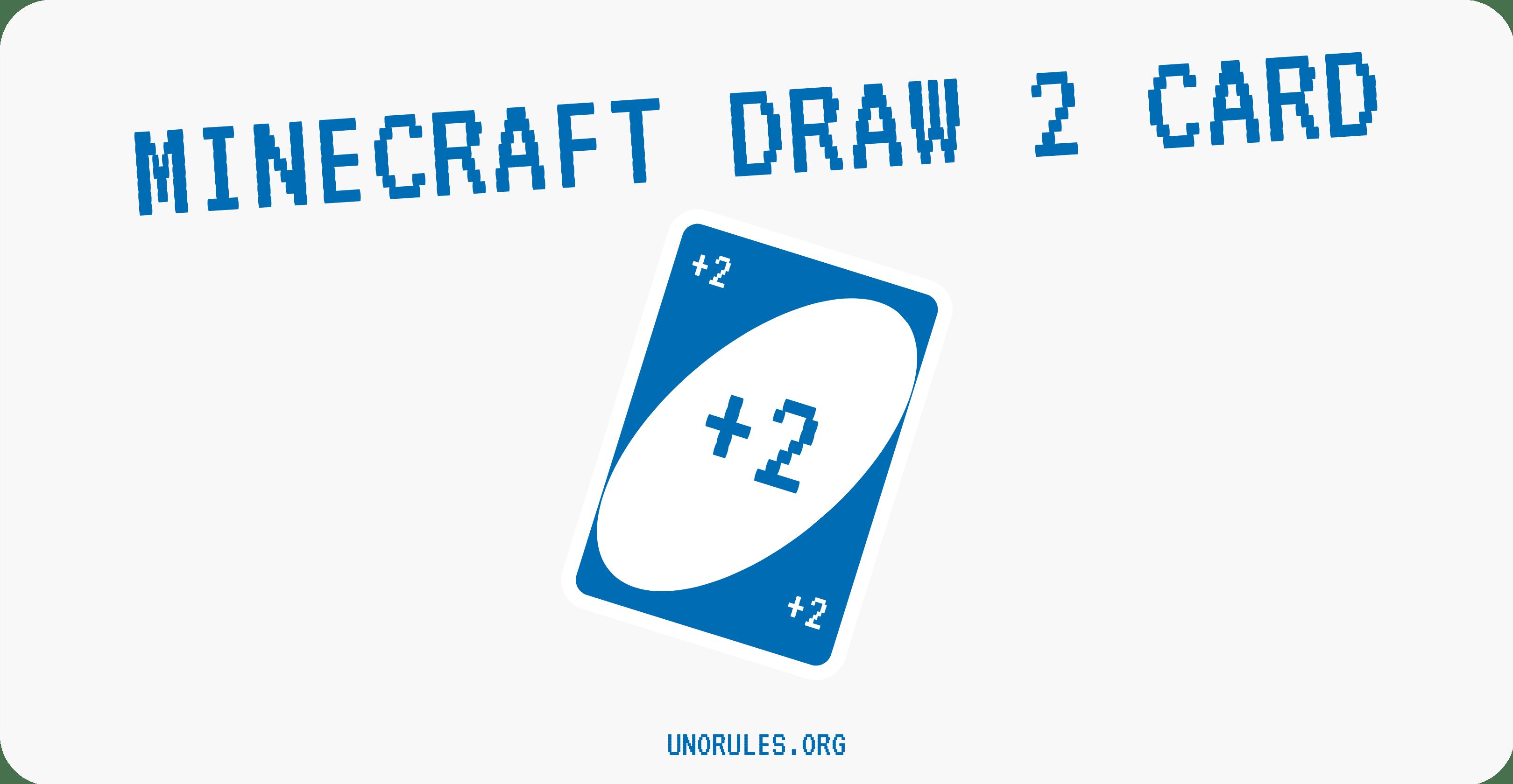 Draw 2 card minecraft