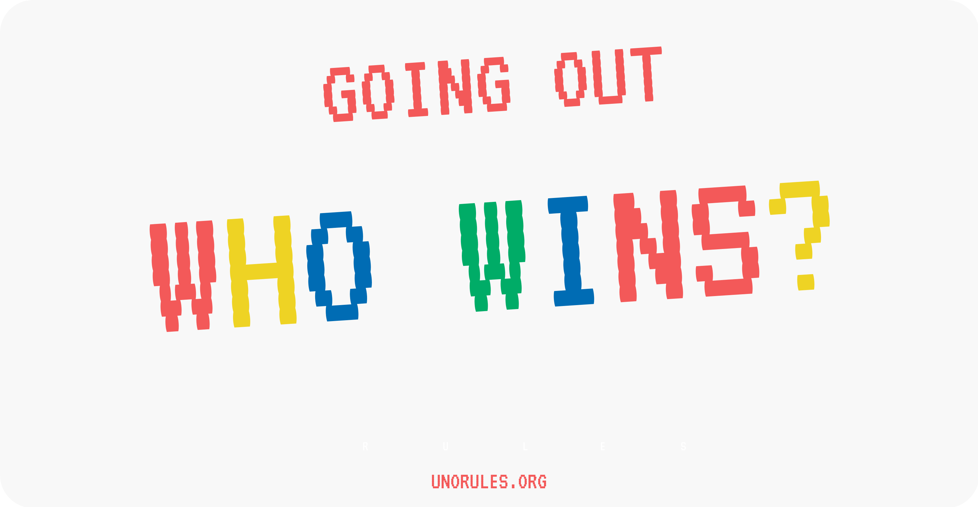 Going out - Who wins?