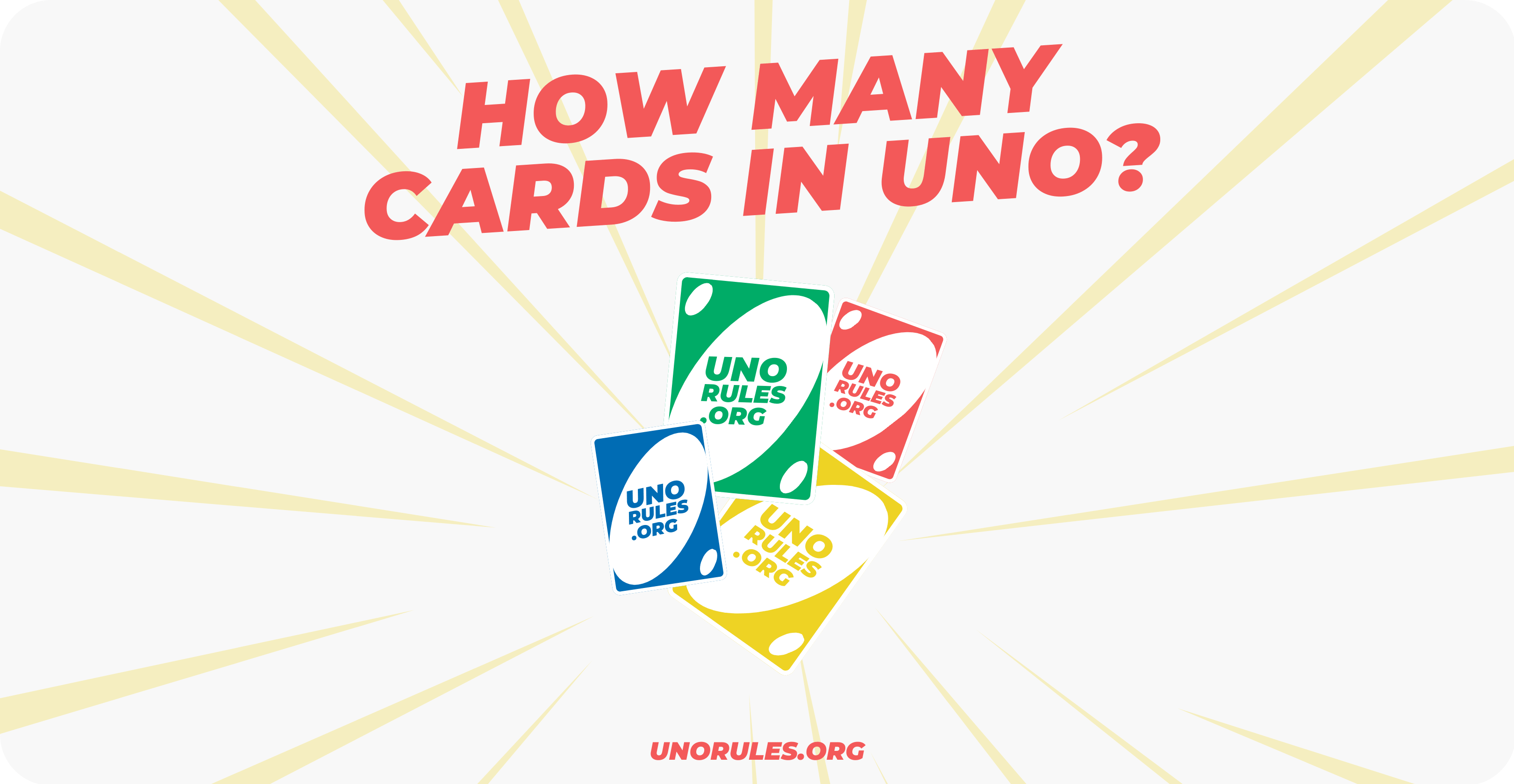 How many cards in Uno?