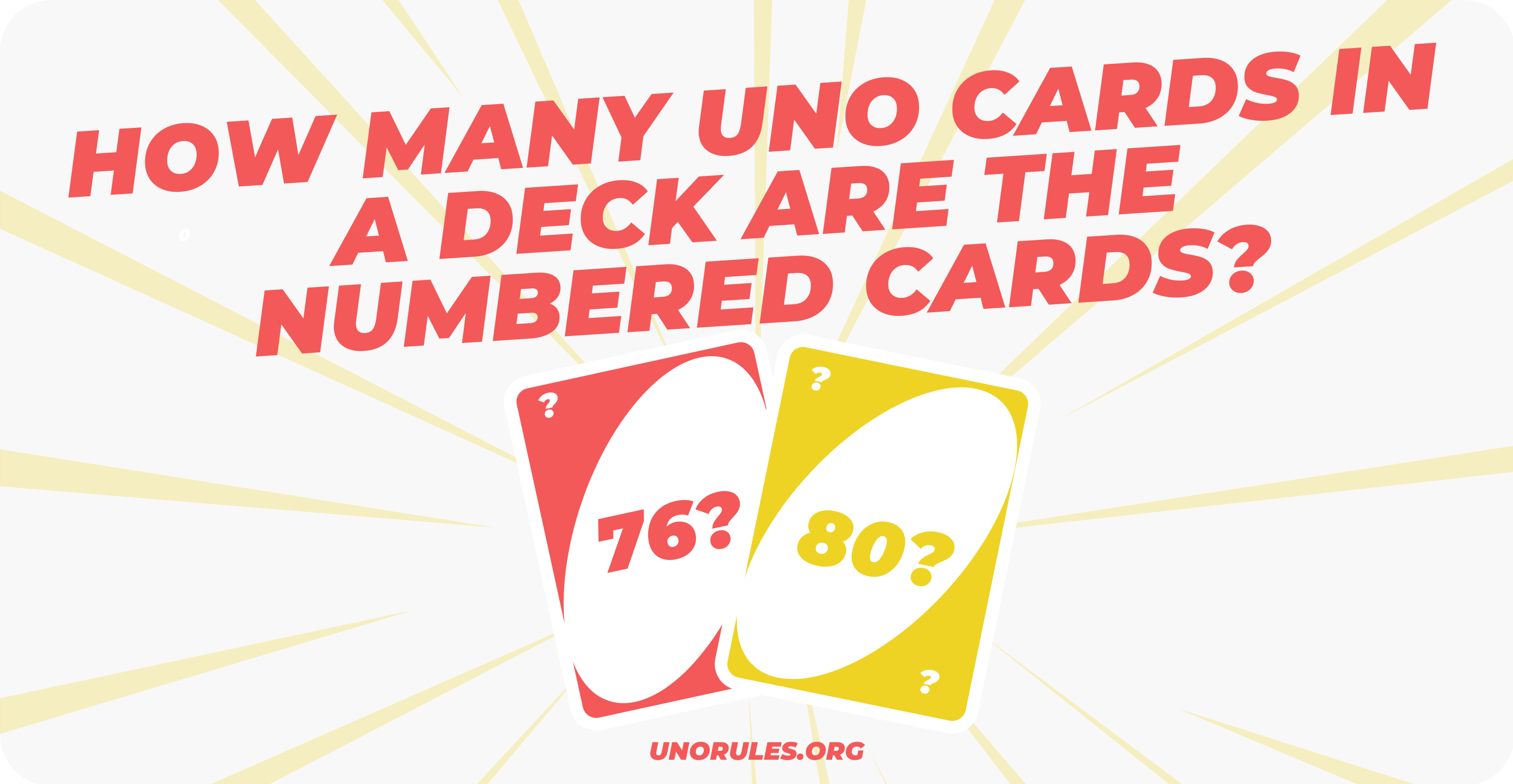 Numbered cards -How many cards are in a uno deck