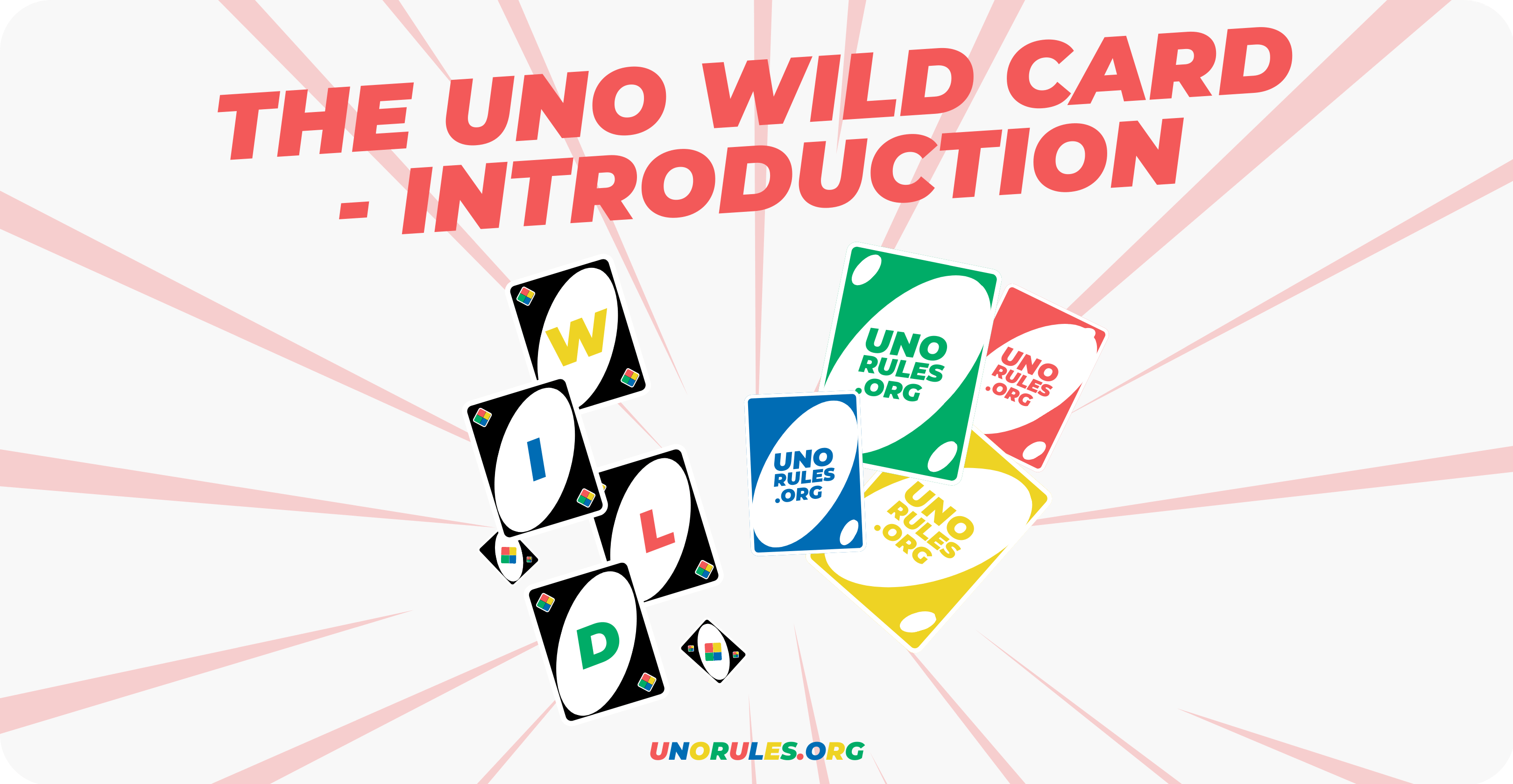 The Uno Wild card introduction