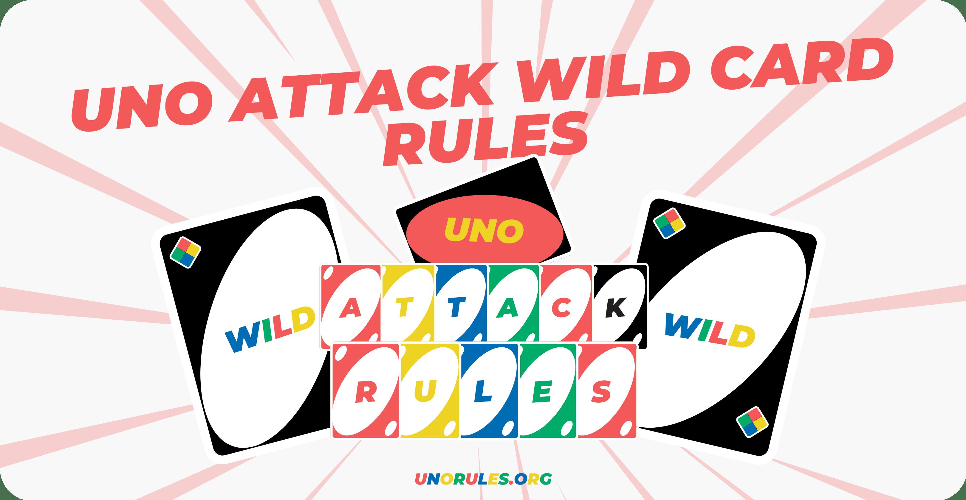 Uno attack Wild card rules