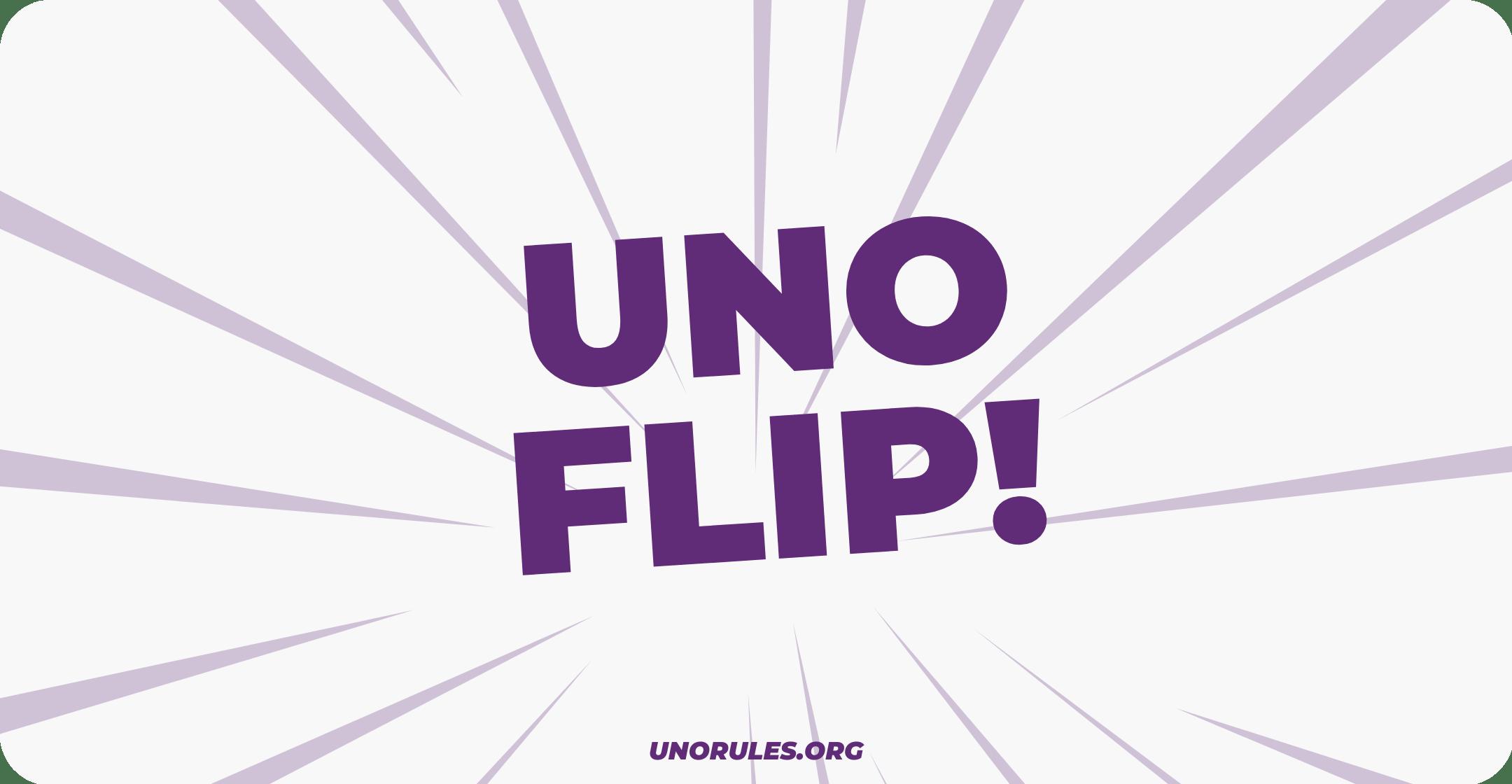 Uno flip -unorules.org