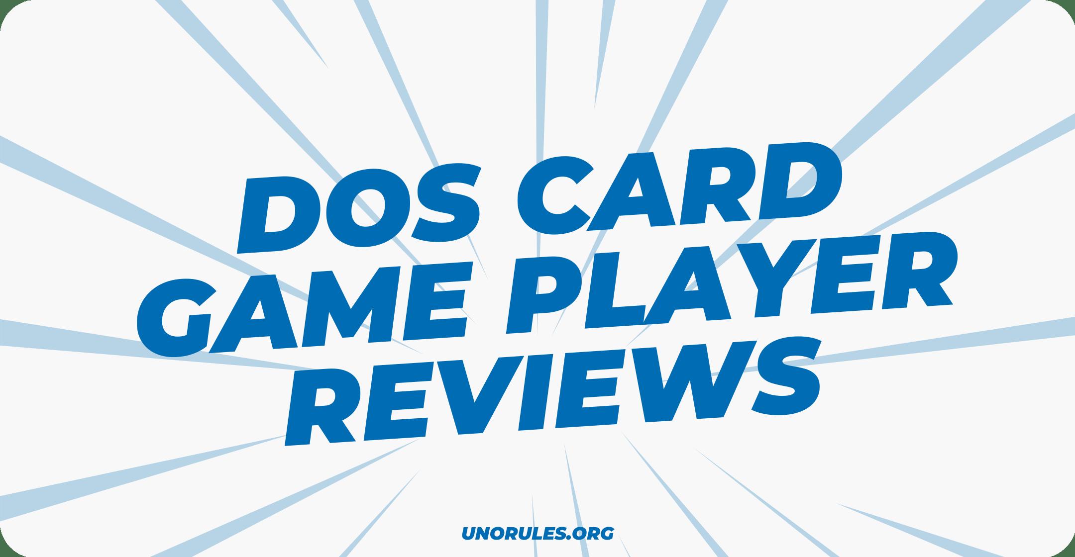 Dos card game player reviews