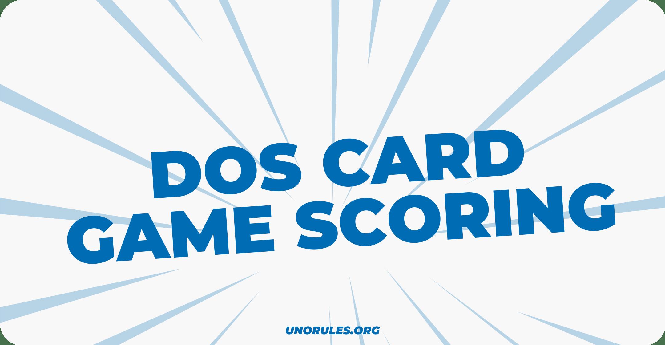 Dos card game scoring