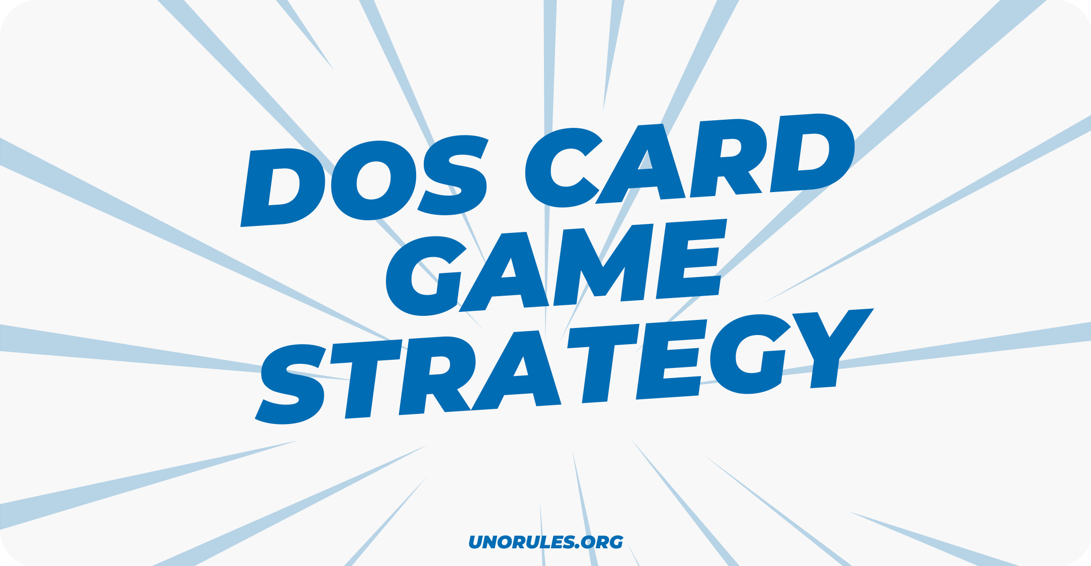 Dos card game strategy
