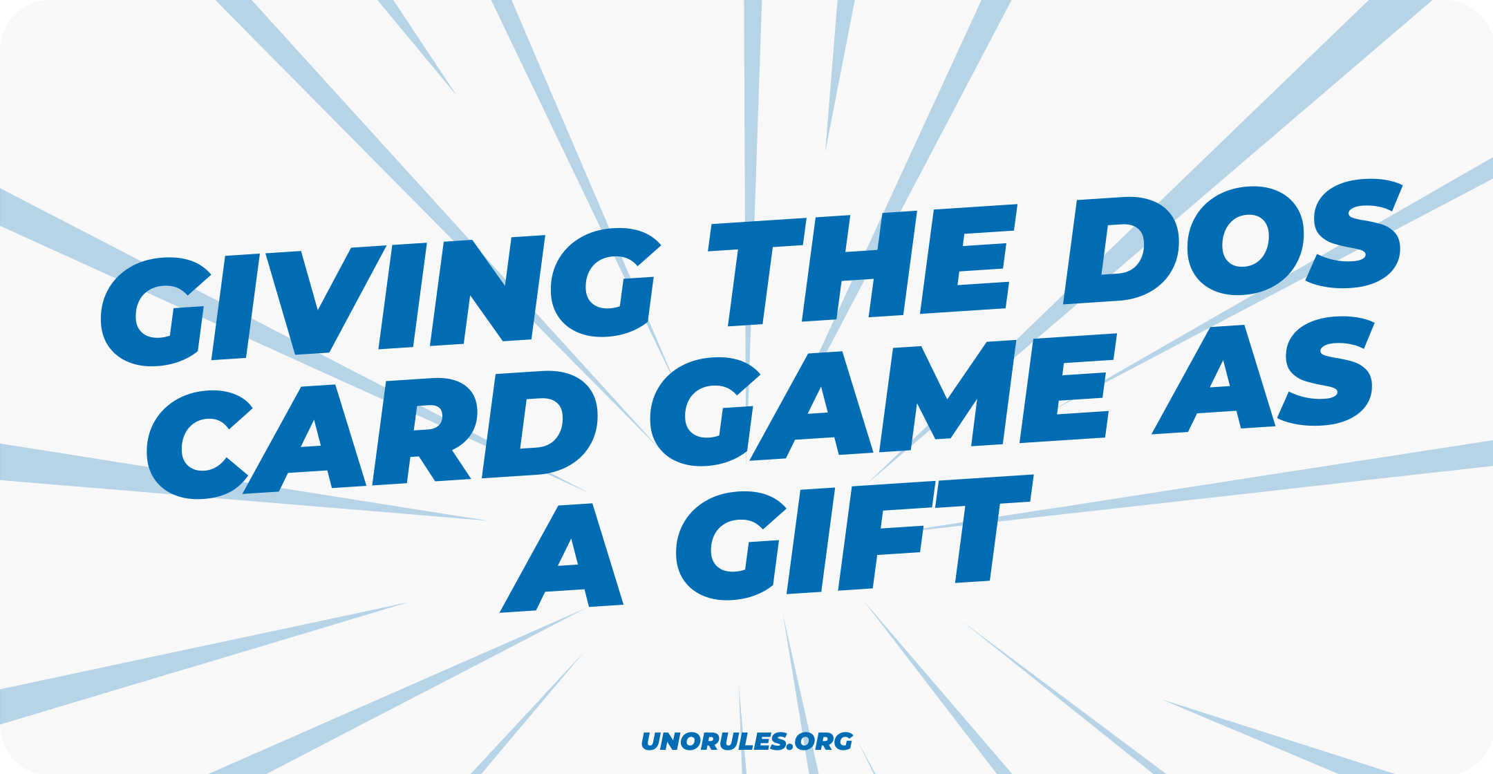 Giving the Dos card game as a gift