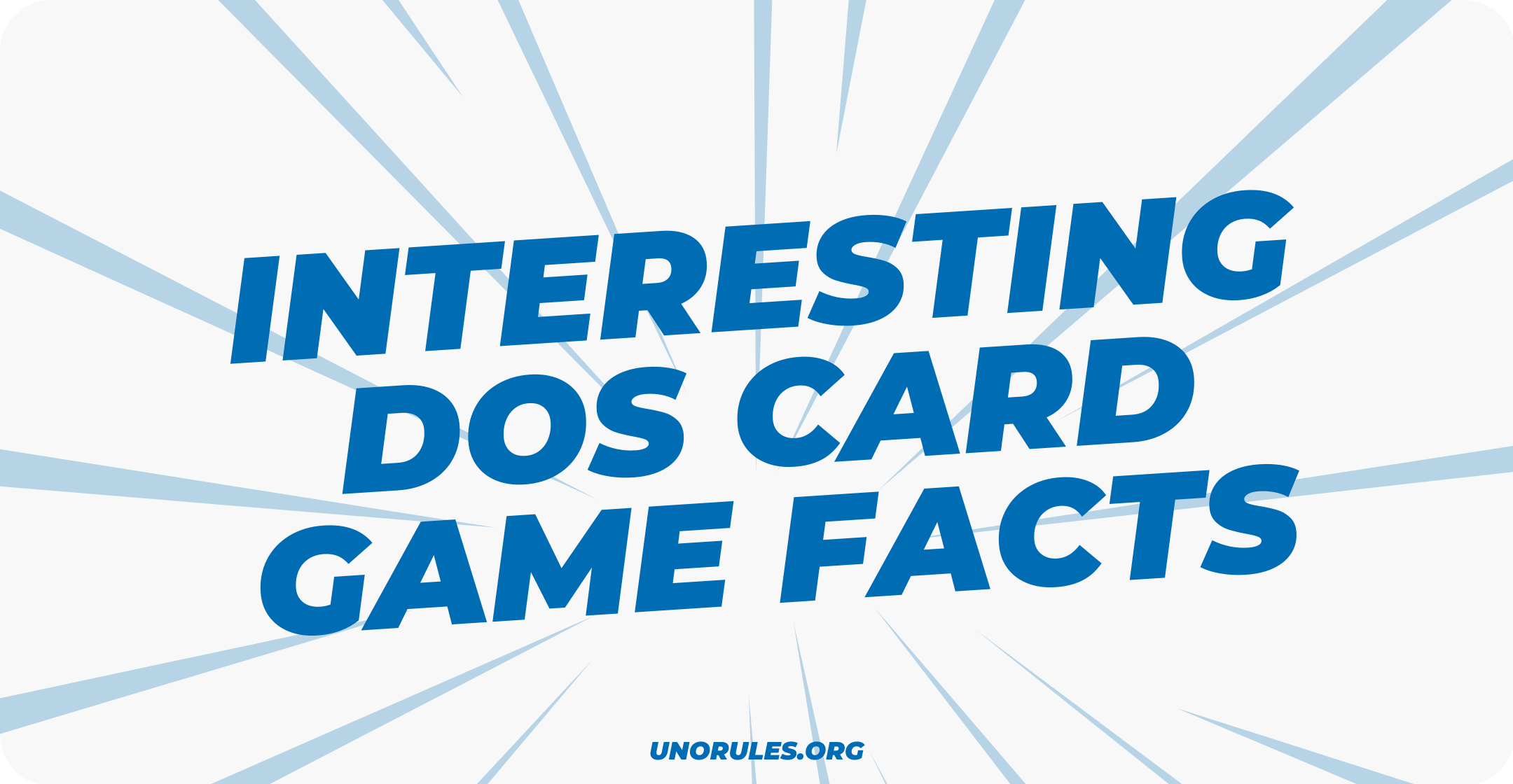 Interesting Dos card game facts