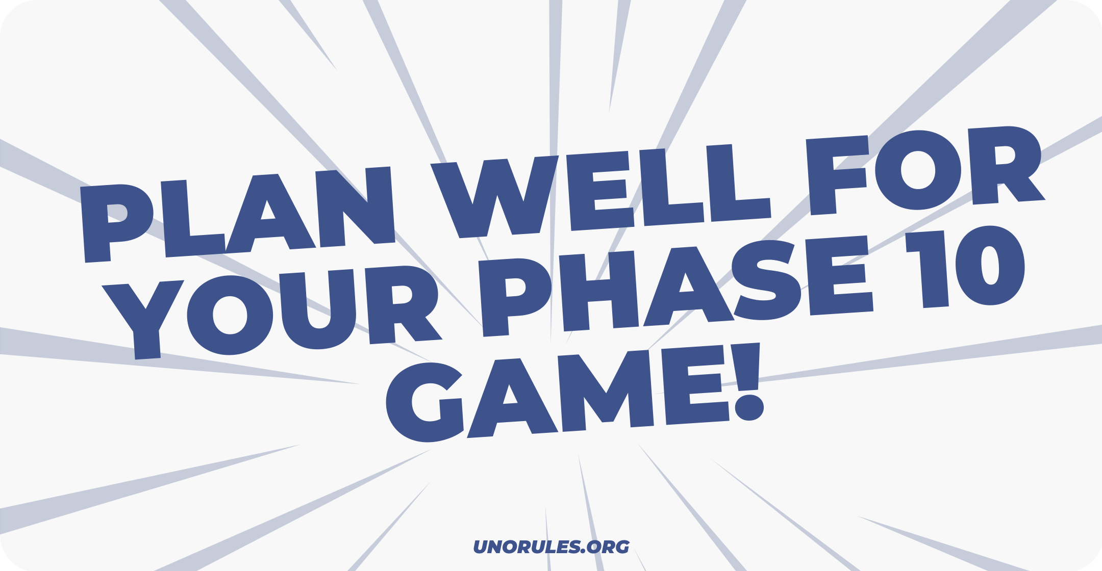 Plan well for your Phase 10 game!