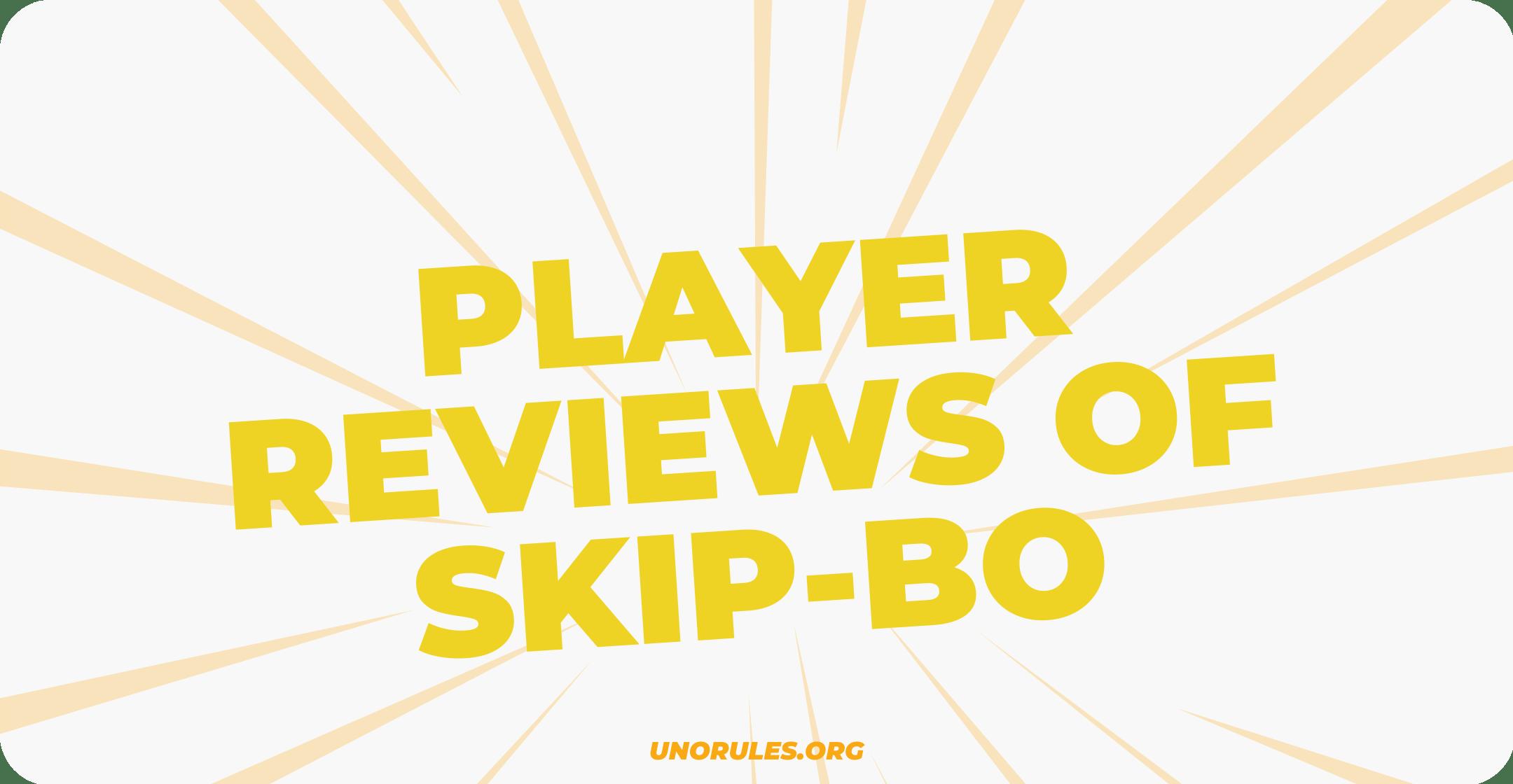 Player reviews of Skip-Bo