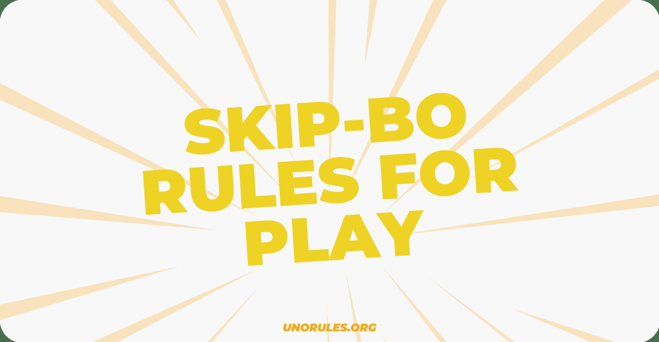 Skip-Bo rules for play