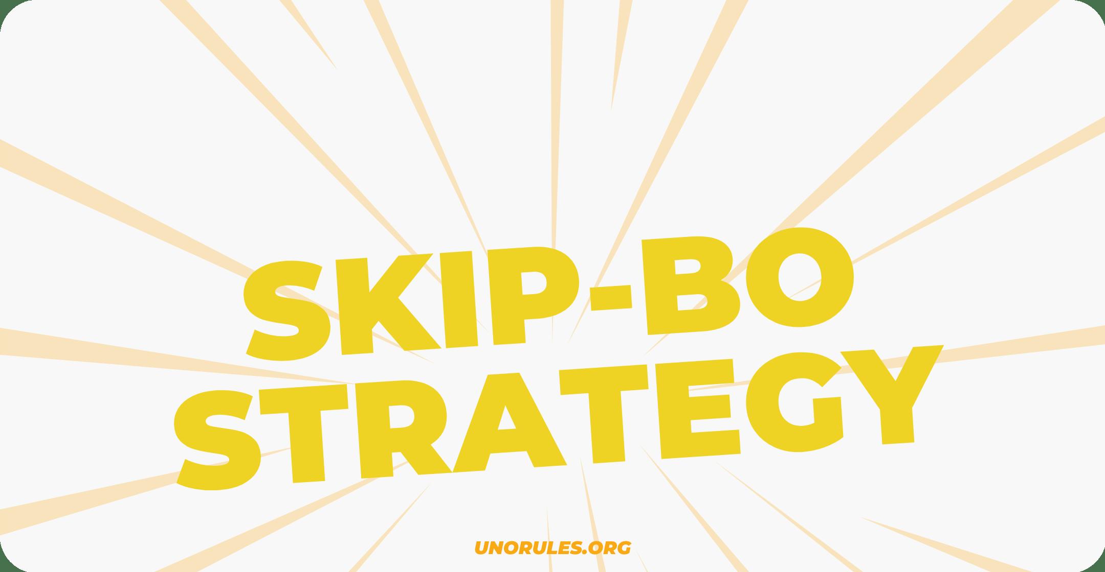 Skip-Bo strategy
