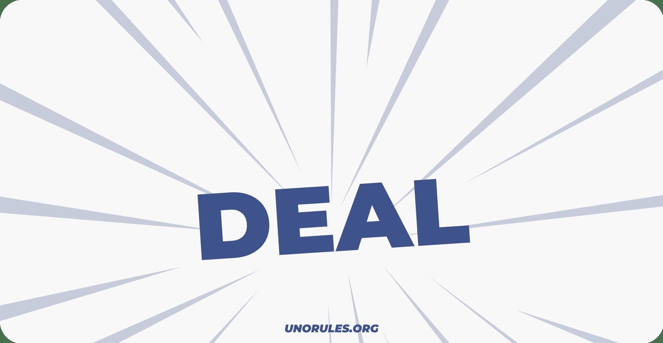 Step 1 – Deal