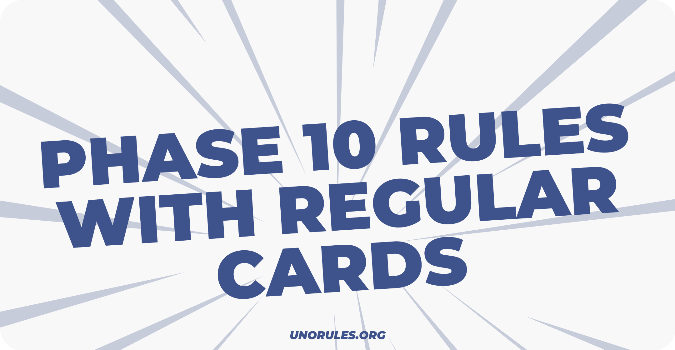 The Phase 10 rules with regular cards