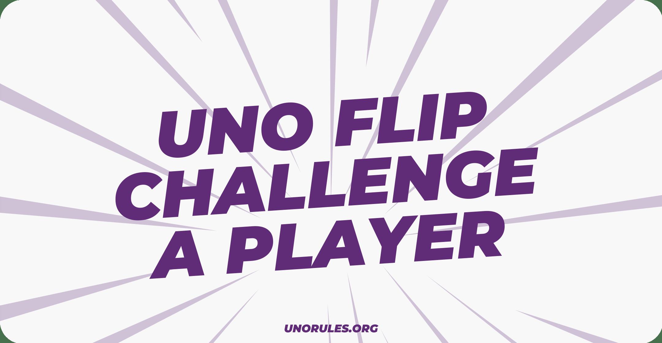 Uno Flip Challenge a player