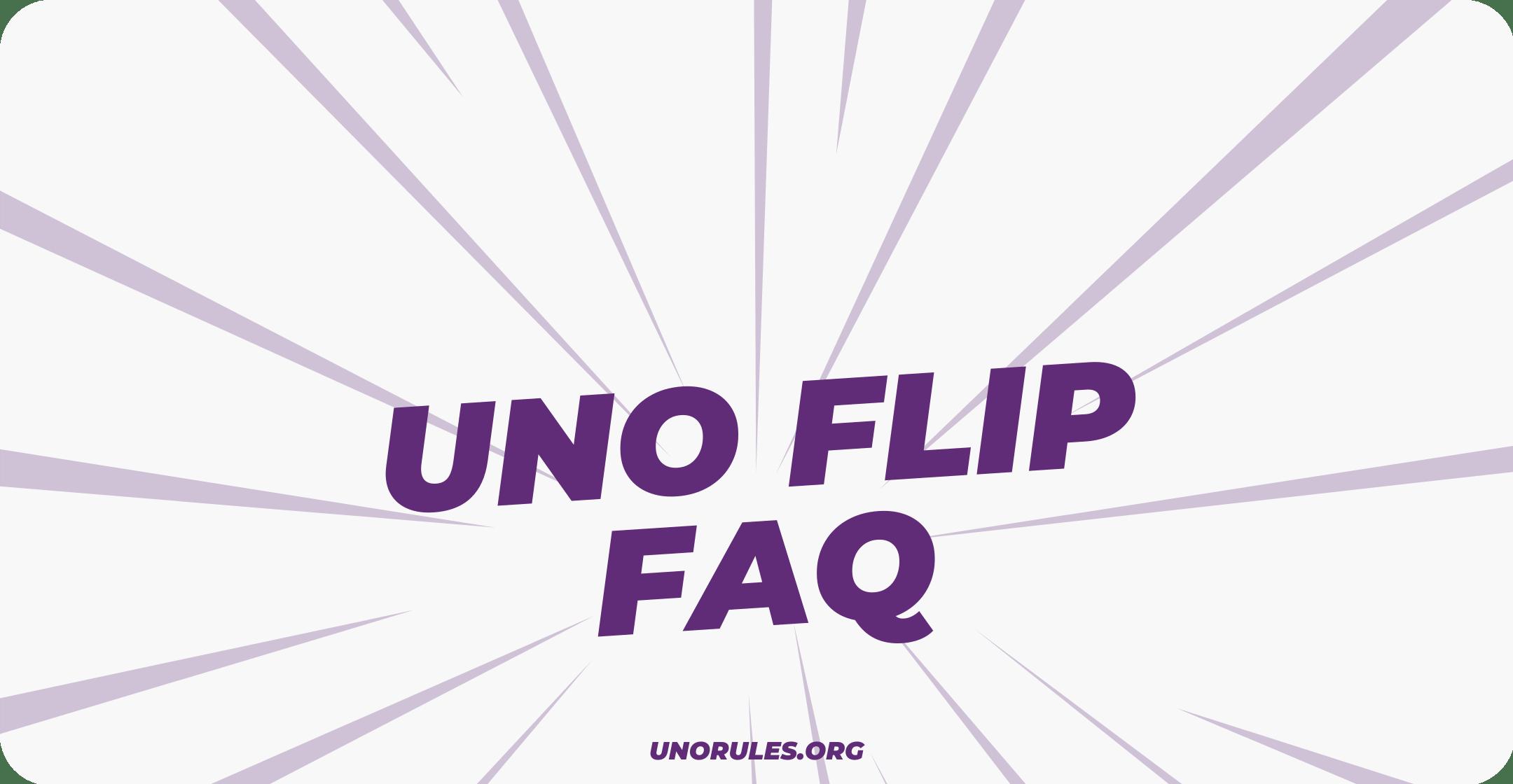 Uno Flip FAQ