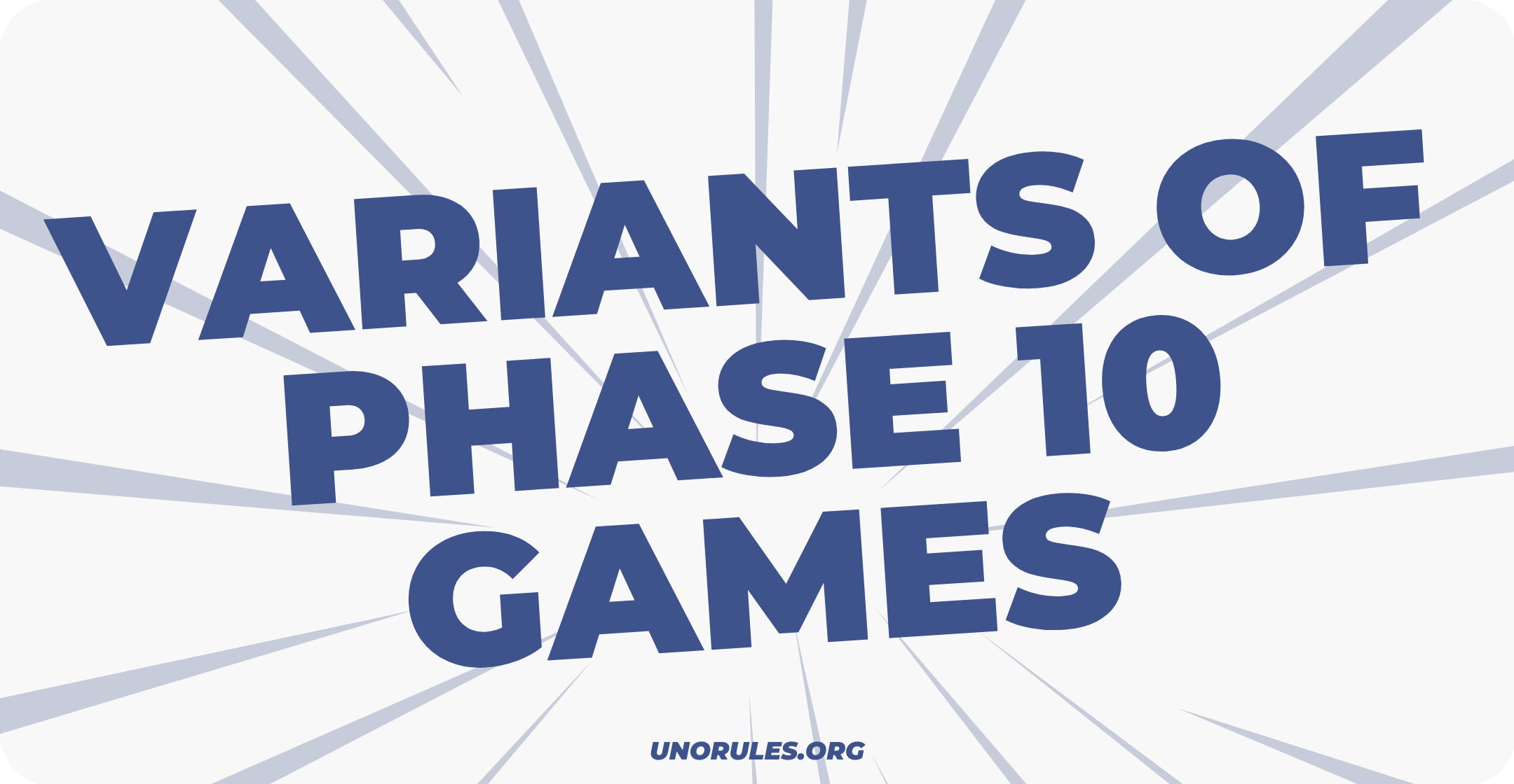 Variants of Phase 10 games