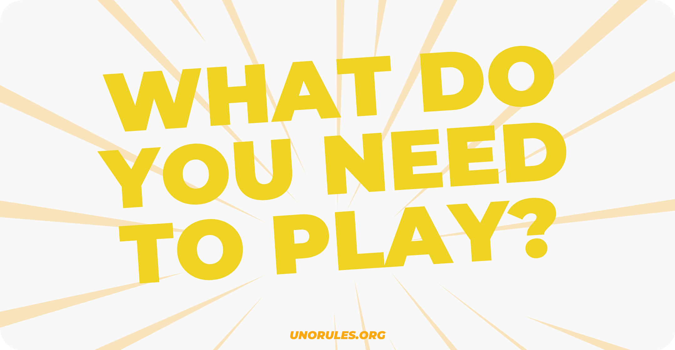 What do you need to play