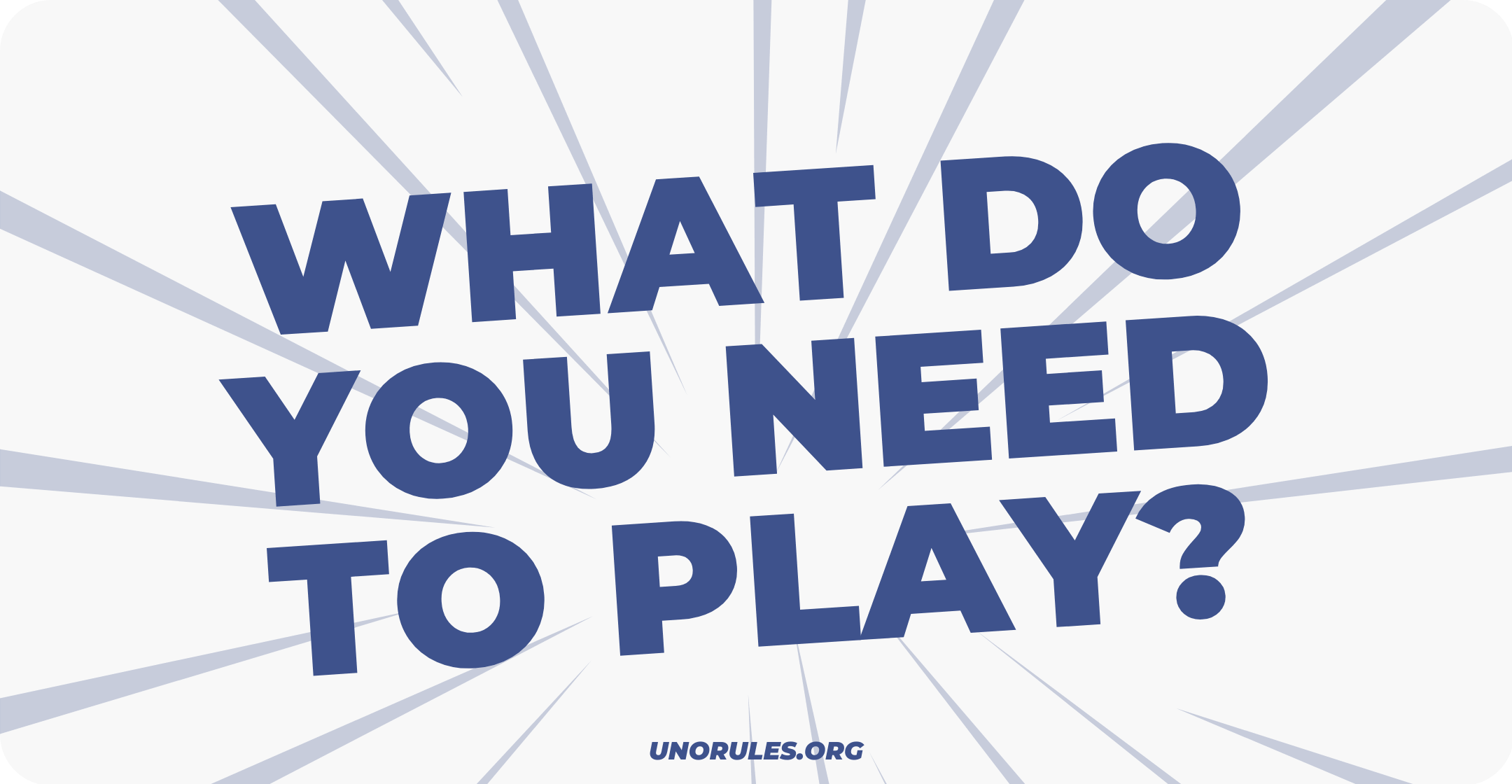 What do you need to play?