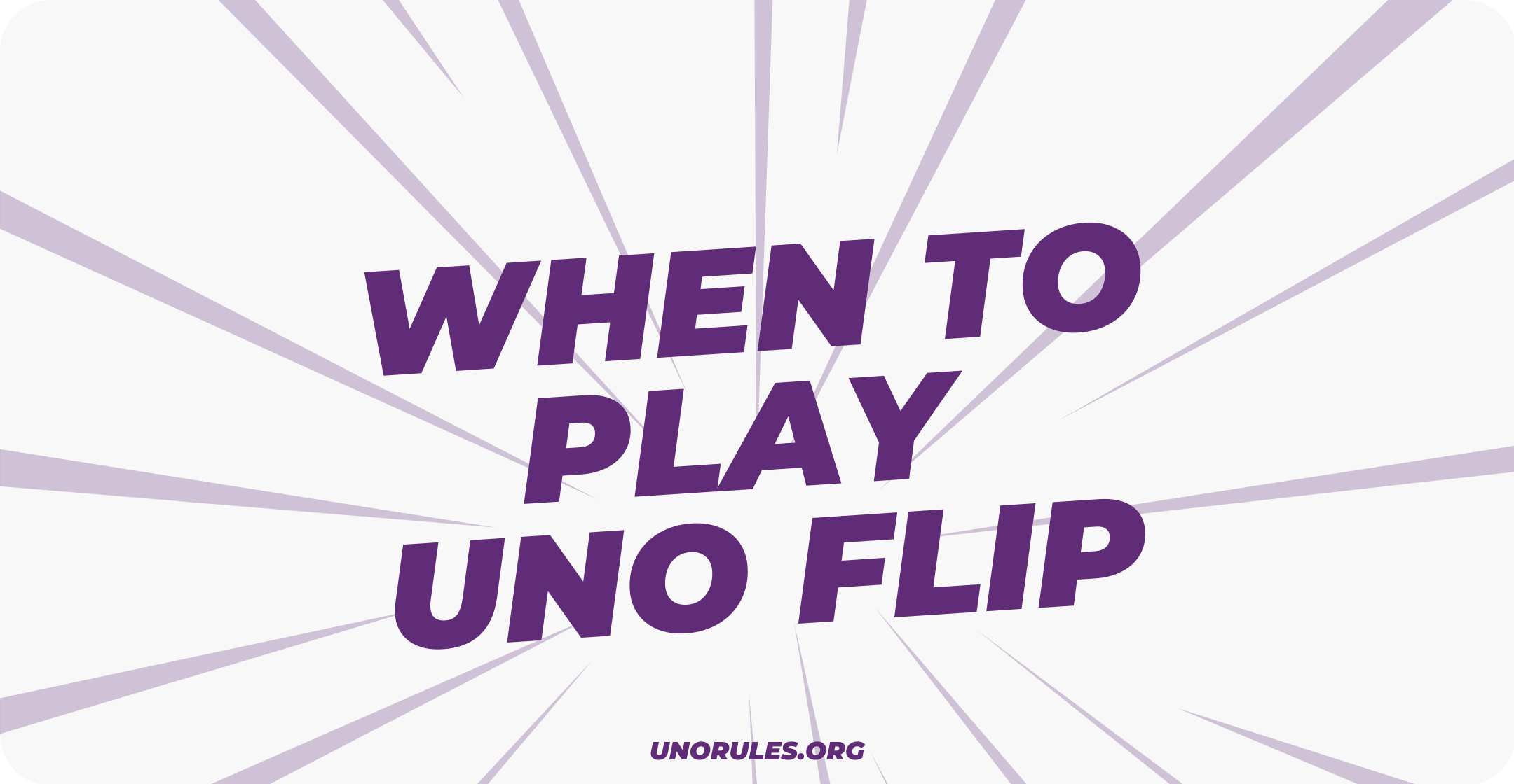 When to play Uno Flip