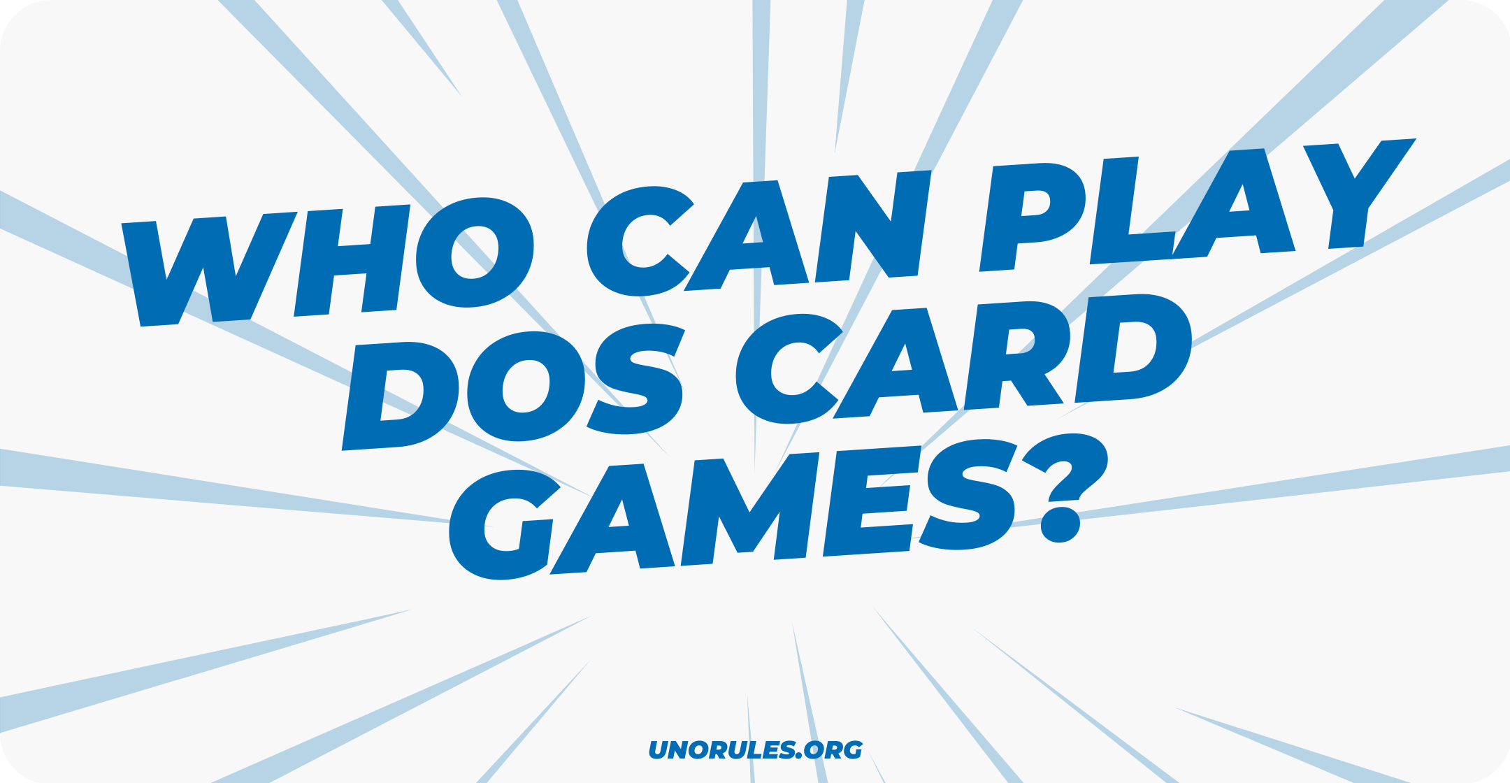 Who can play Dos card games