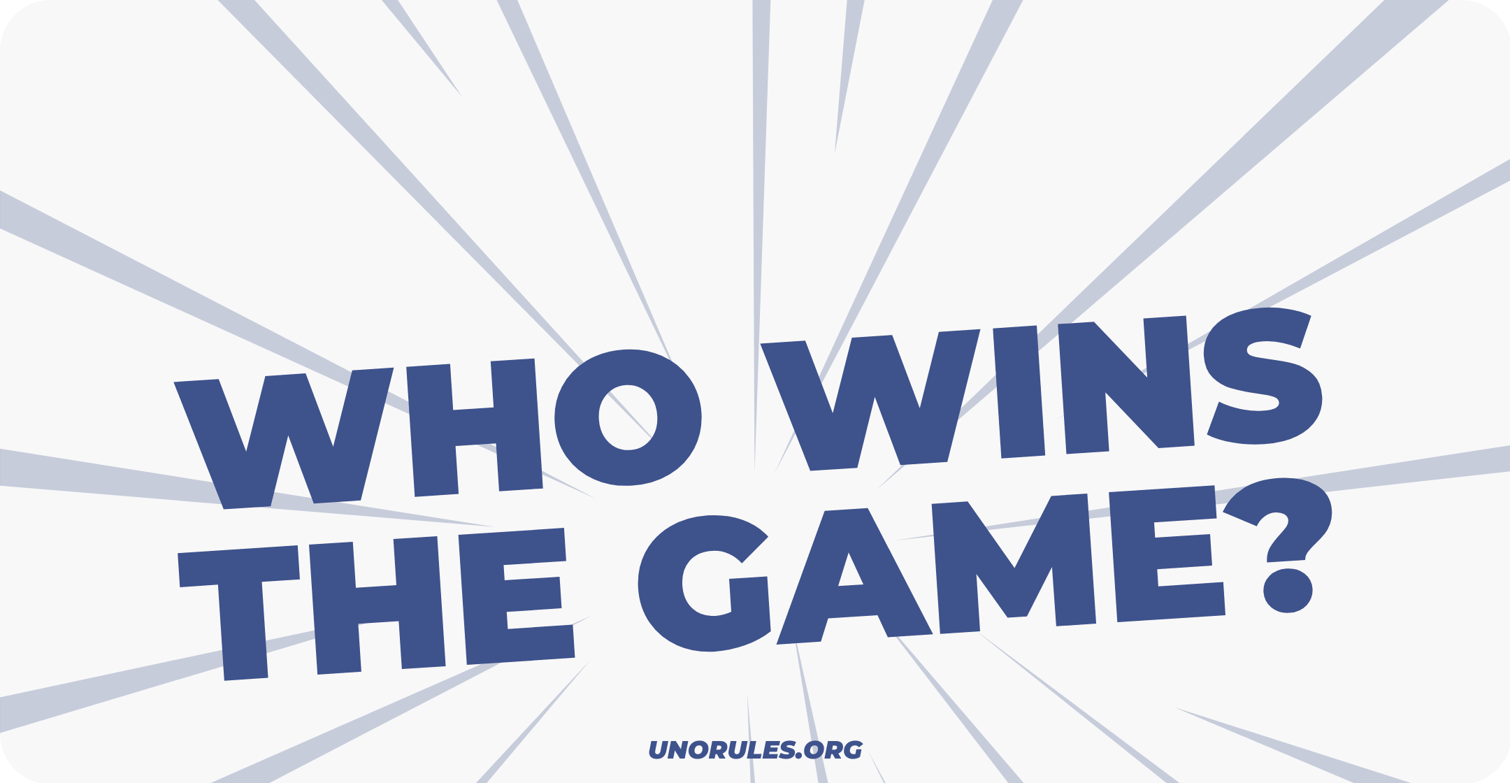 Who wins the game?