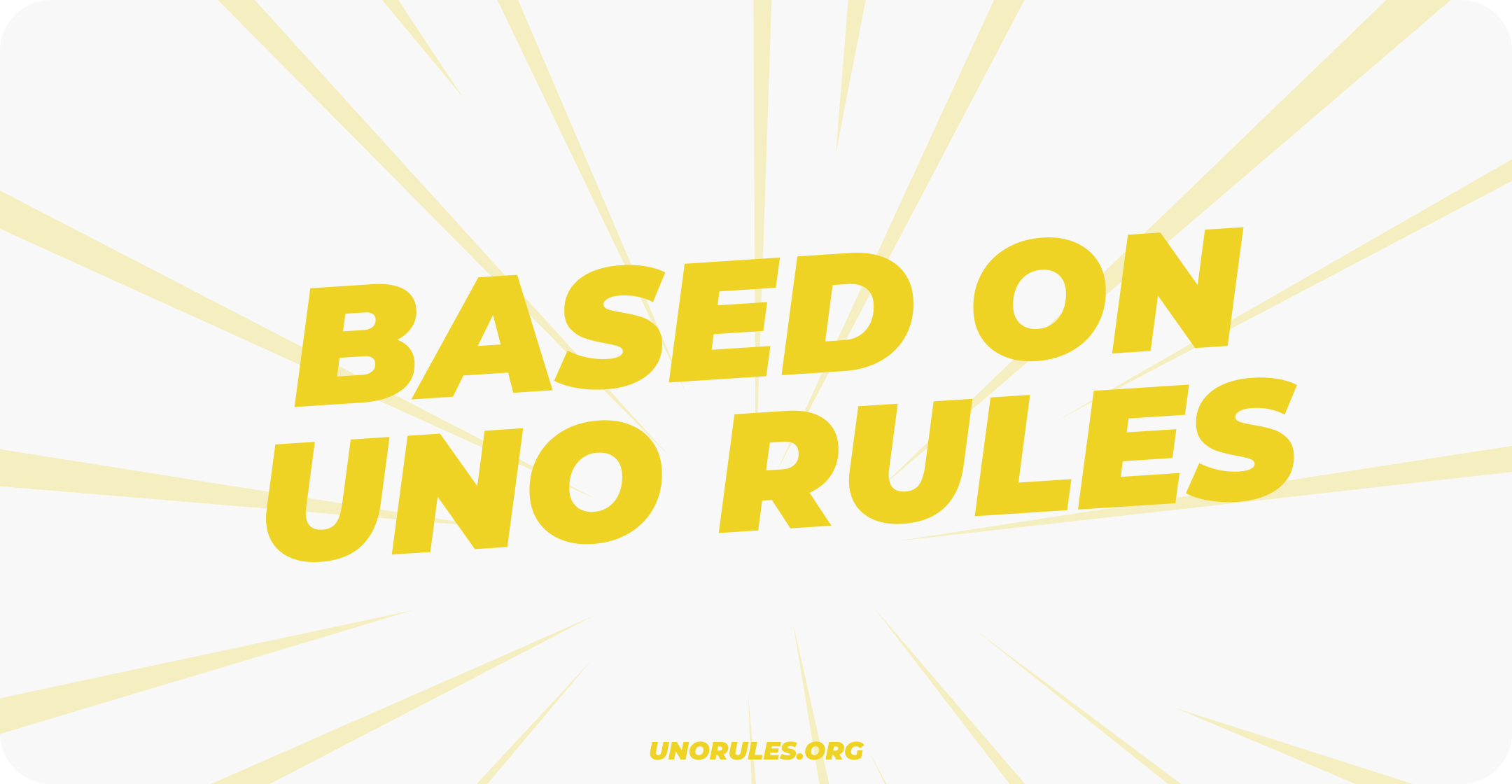 Based on Uno Rules