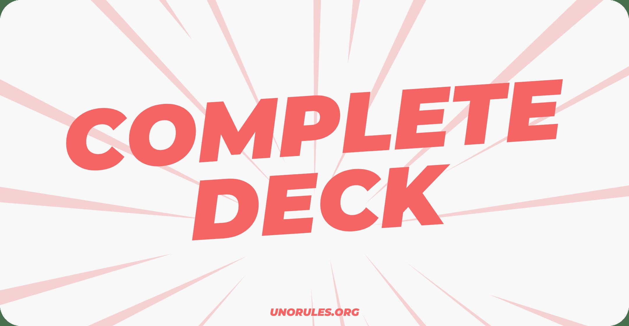 Complete deck