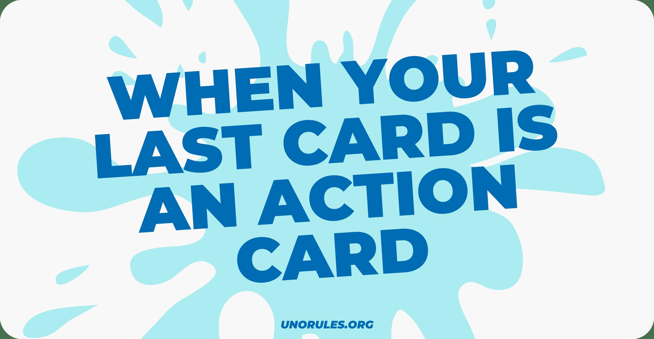 Last card action card