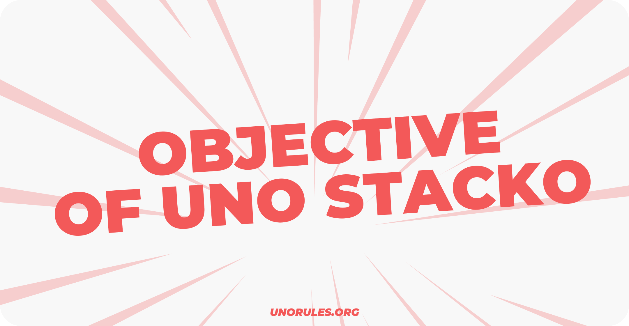 Objective of Uno Stacko