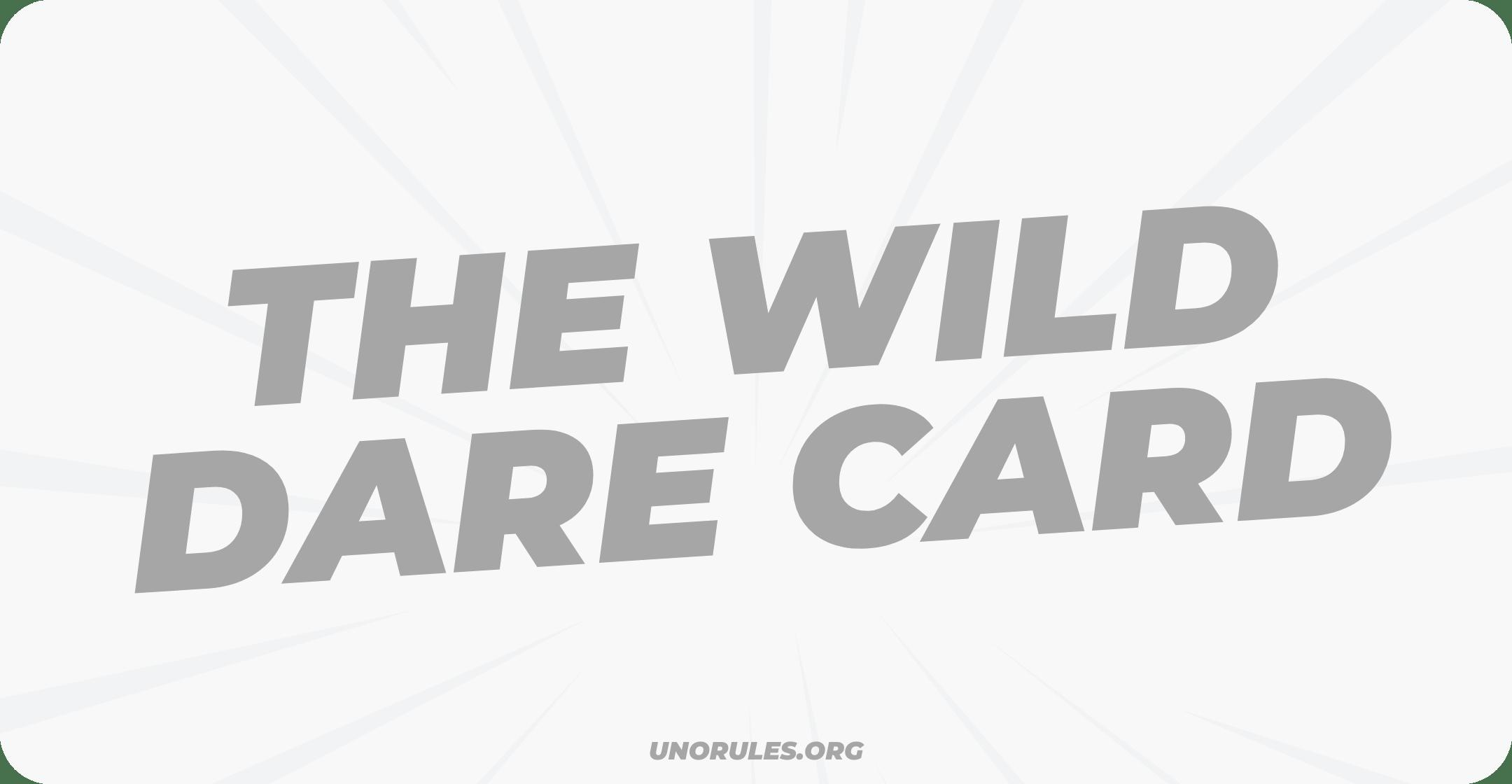 The wild dare card