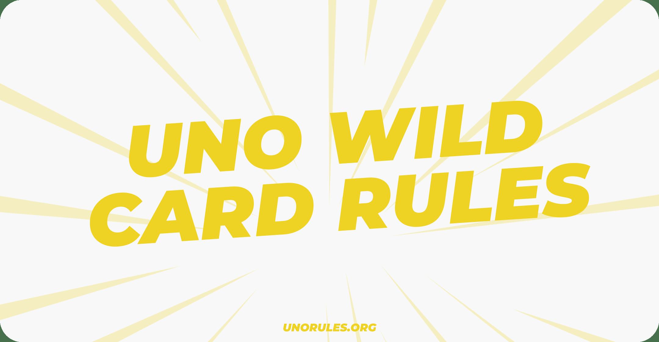Uno Wild Card Rules