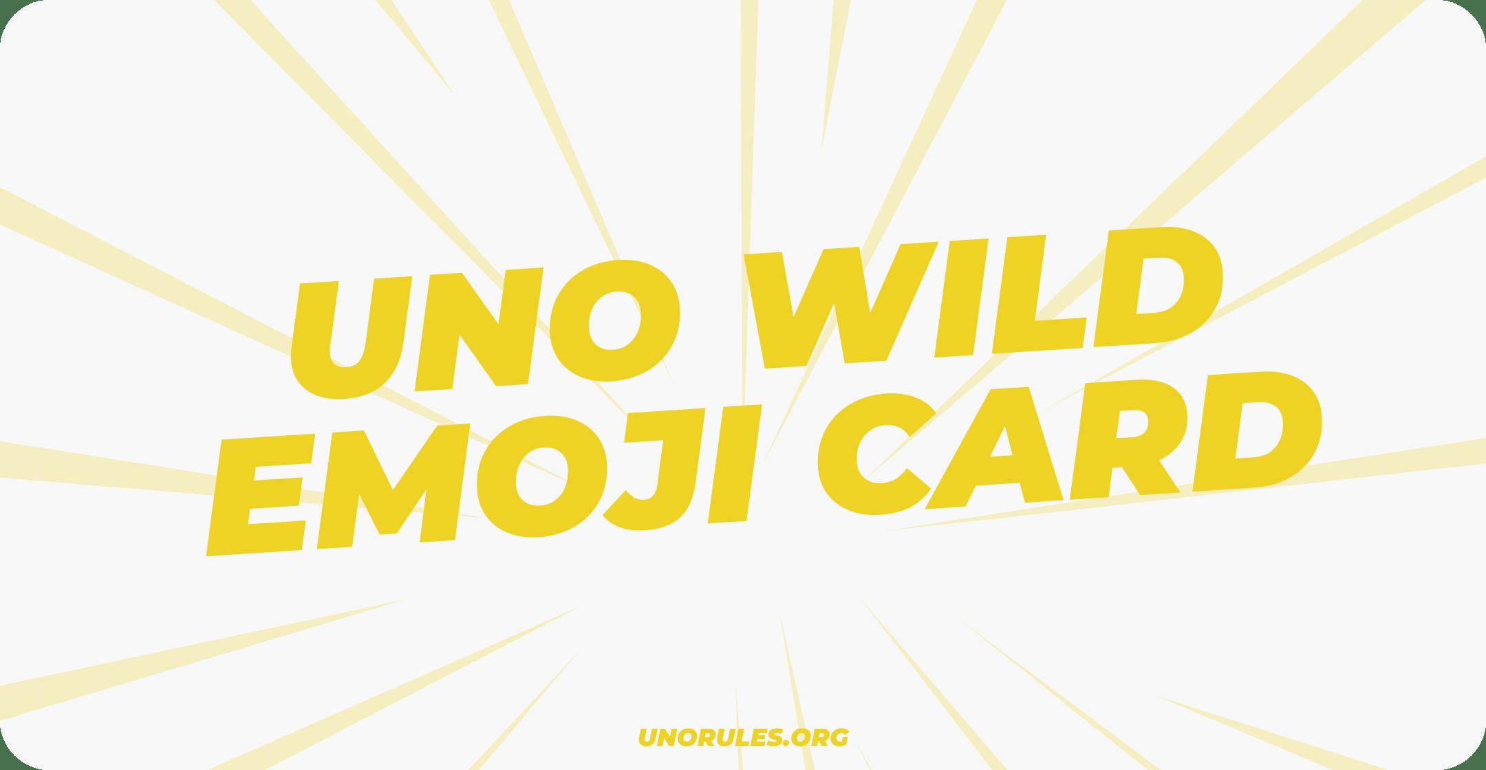 Uno Wild Emoji Card
