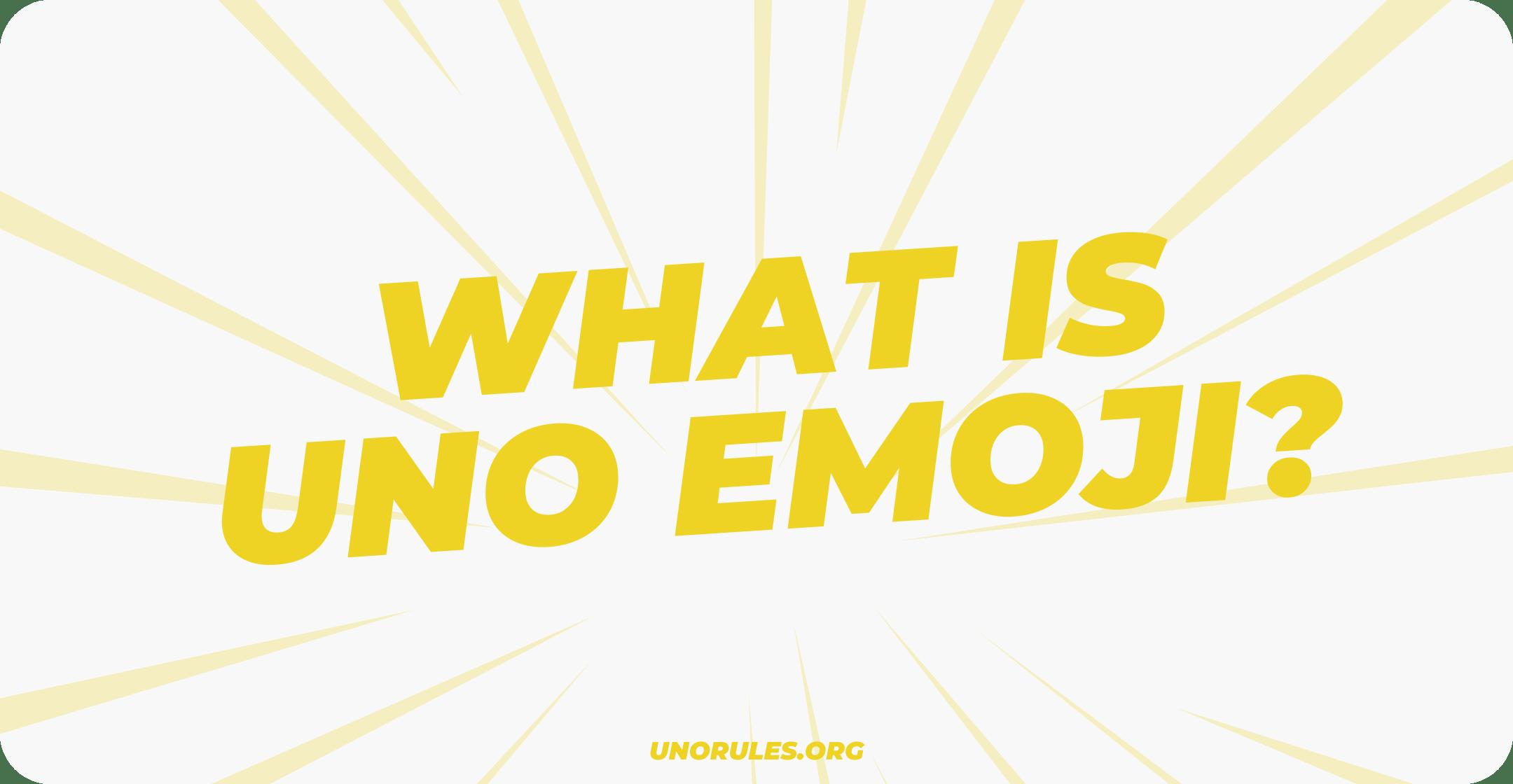 What is Uno Emoji